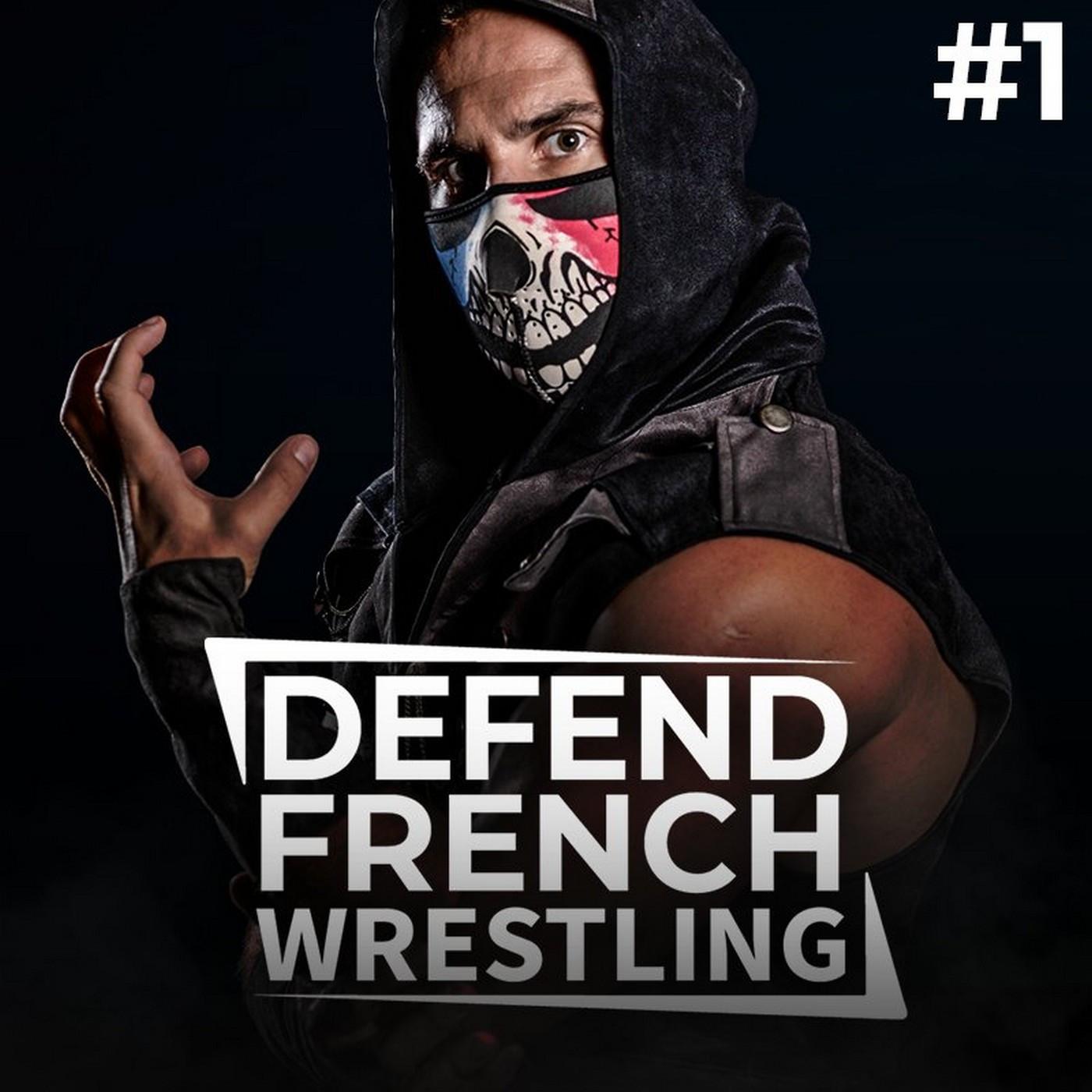 Defend French Wrestling #1 - Review APC Résistance Saison 1