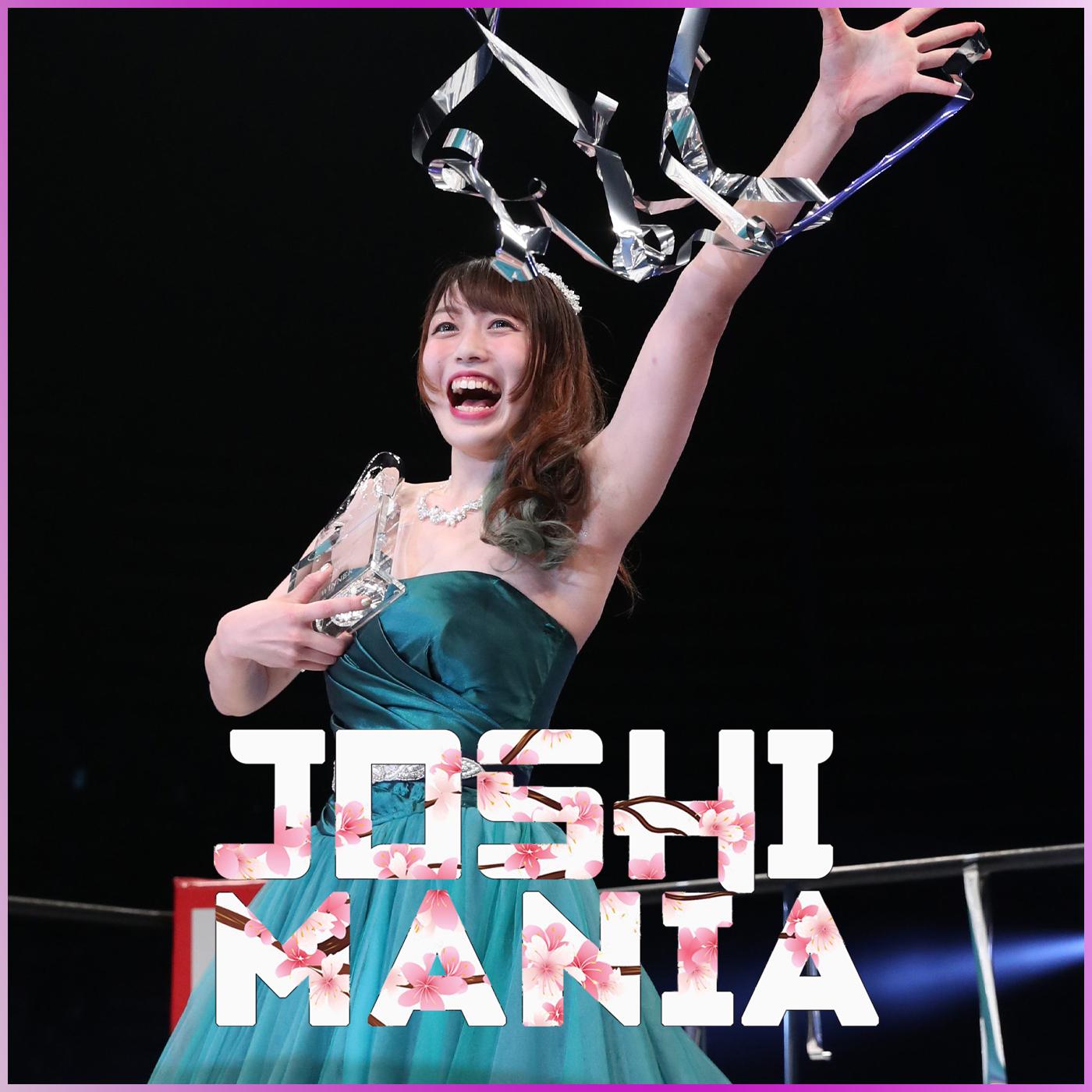 Joshimania : MOTY du coté de Stardom ? & Sakisama surprend son monde !