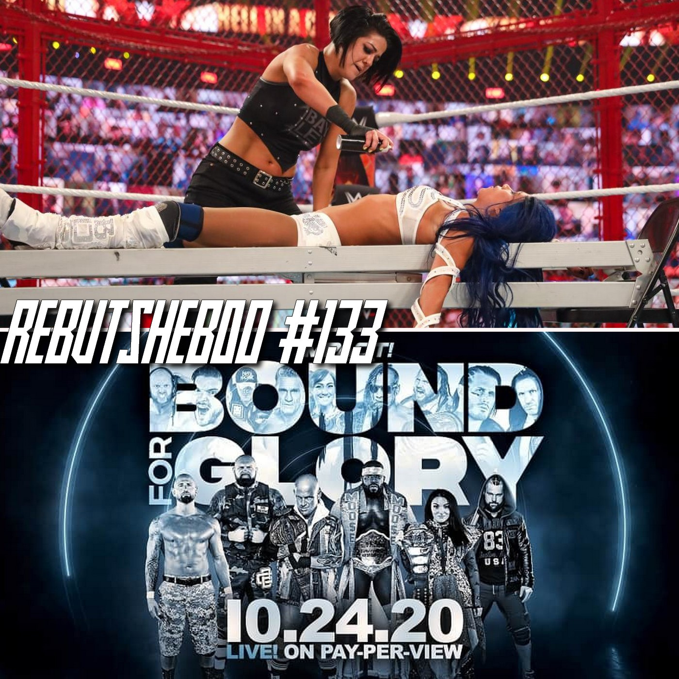 Les Rebuts du Catch : L'Hebdo #133 : Review WWE HELL IN A CELL + IMPACT BOUND FOR GLORY