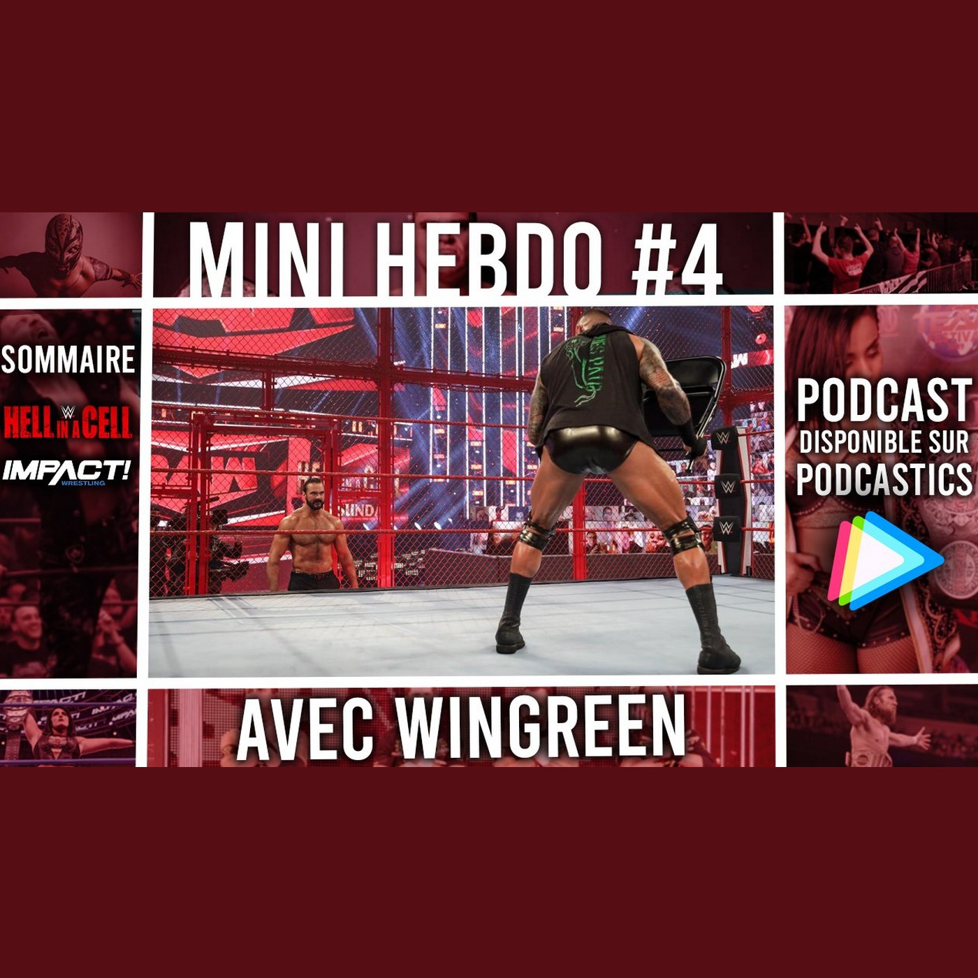 Les Rebuts du Catch : MiniHebdo #3 : Preview Bound For Glory & Hell In A Cell 2020 avec Win-Green !
