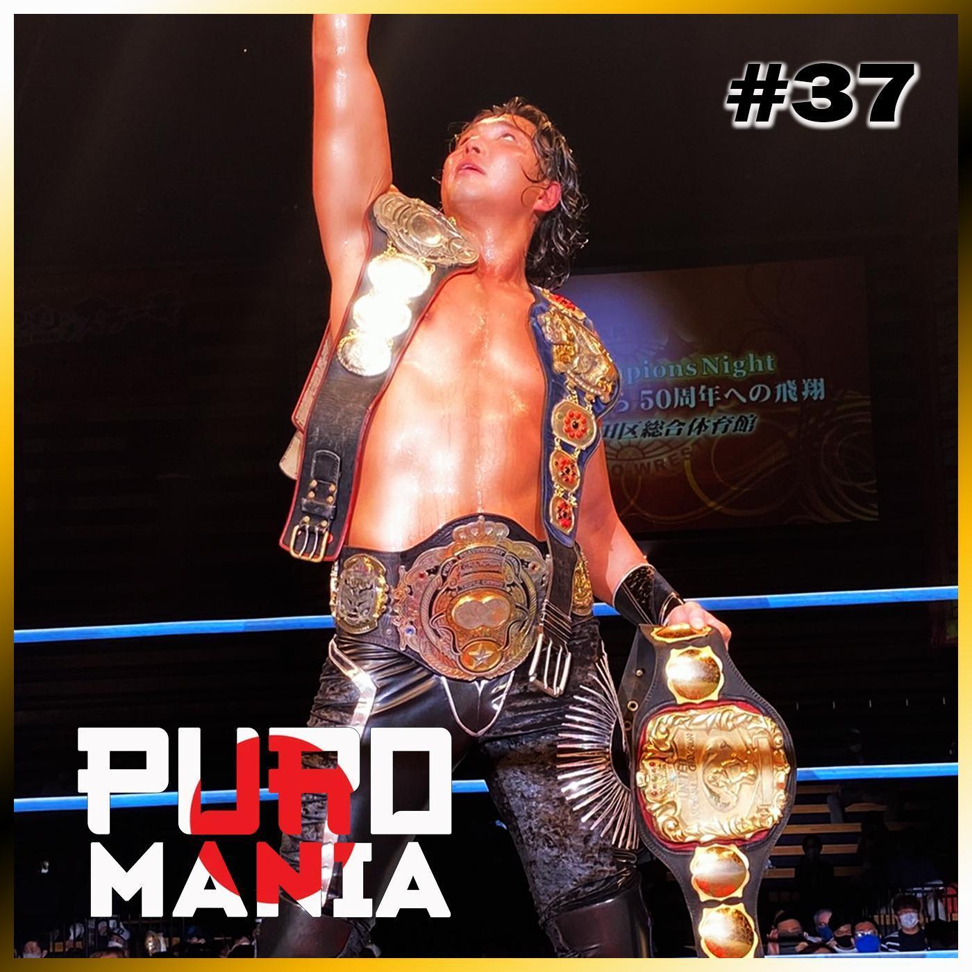 Puromania #37 : Nakajima Chauve !! Akira le meilleur gaijin ? Jake lee champion Triple Crown !