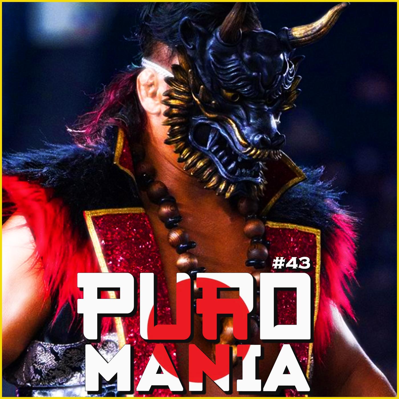 Puromania #43 : Analyse NJPW WRESTLE GRAND SLAM in Metlife + AJPW & NOAH