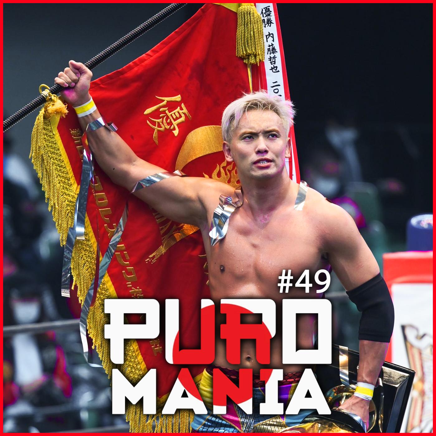 Puromania #49 : LE RETOUR DE SHIBATA 😁 & la blessure d' Ibushi 😭 / Victoire d'OKADA.