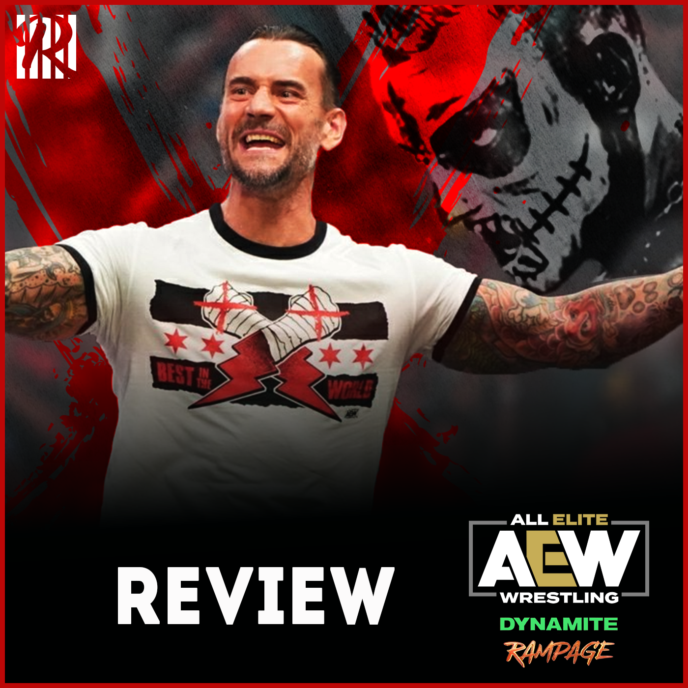 REVIEW AEW DYNAMITE #99 & Rampage : CM PUNK IS ALL ELITE
