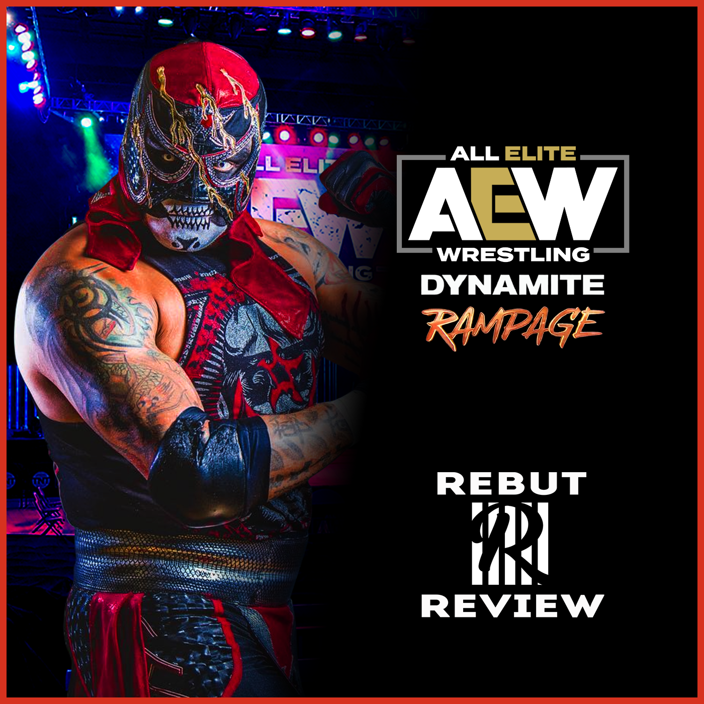 REVIEW AEW DYNAMITE #99 & Rampage : Direction ALL OUT pour les Lucha Bros