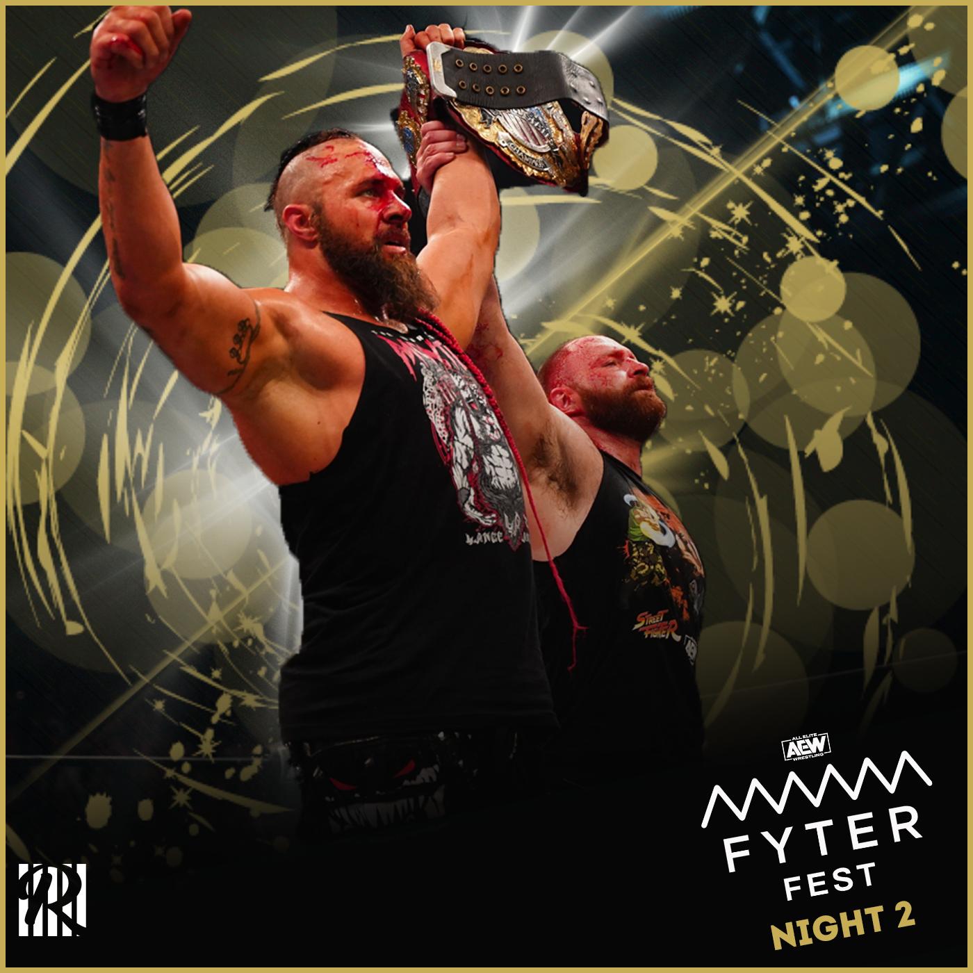 Review AEW FYTER FEST nuit 2 : Un épisode à la mode DEATHMATCH 💥