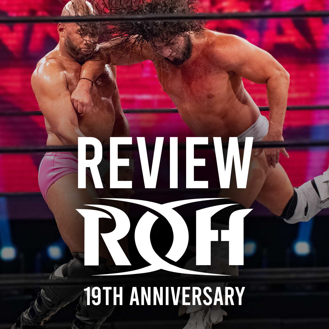 Review de 19th Anniversary Show : Un PPV dans la continuité de Final Battle ?