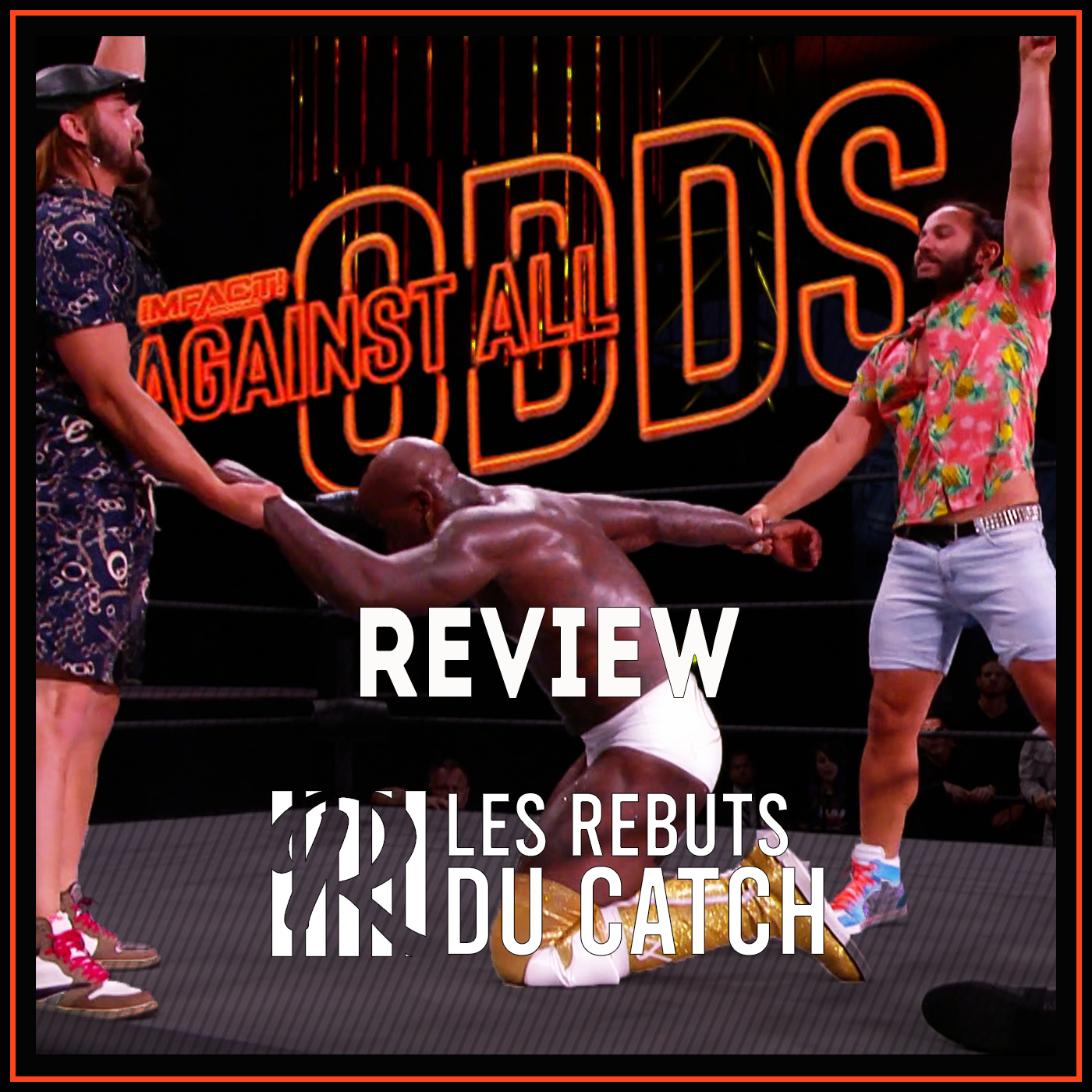 Review IMPACT AGAINST ALL ODDS 2021 : Un Show oubliable ?