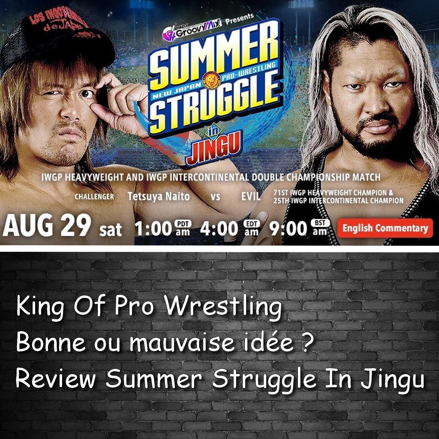 Review :NJPW Summer Strugle In Jingu / KOPW une bonne idée ?