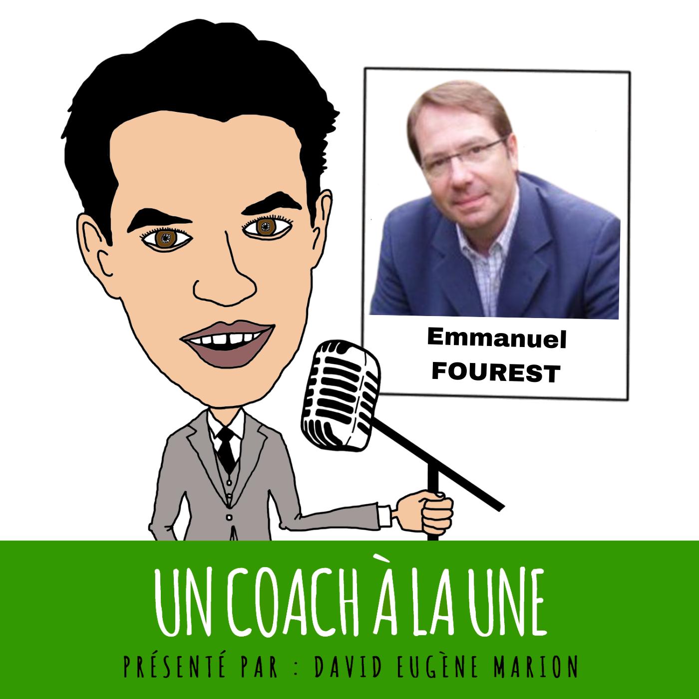 Un Coach À La Une® n°3 : L'Alliance / Emmanuel FOUREST