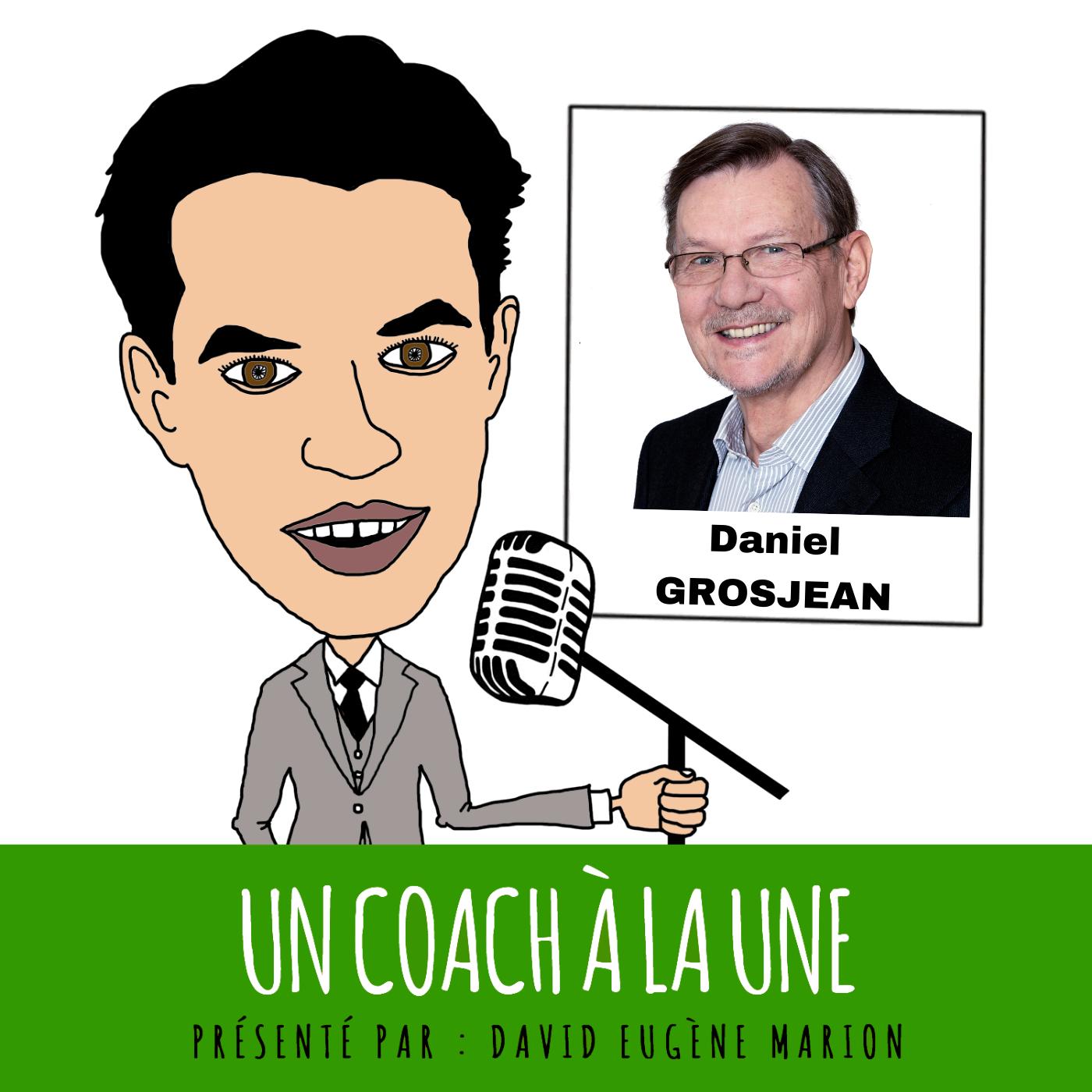 Un Coach À La Une® n°4 : La Supervision / Daniel GROSJEAN