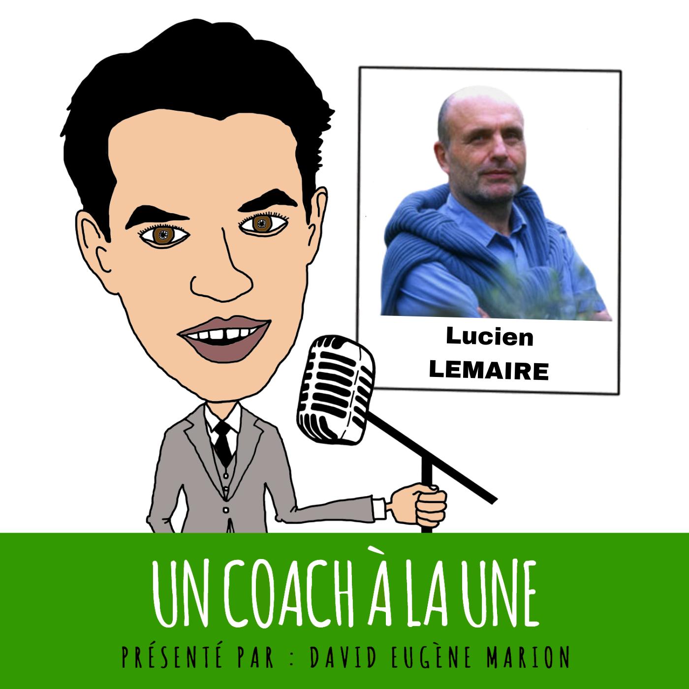 Un Coach À La Une® n°12 : Coaching éthique vs coaching performatif  / Lucien LEMAIRE