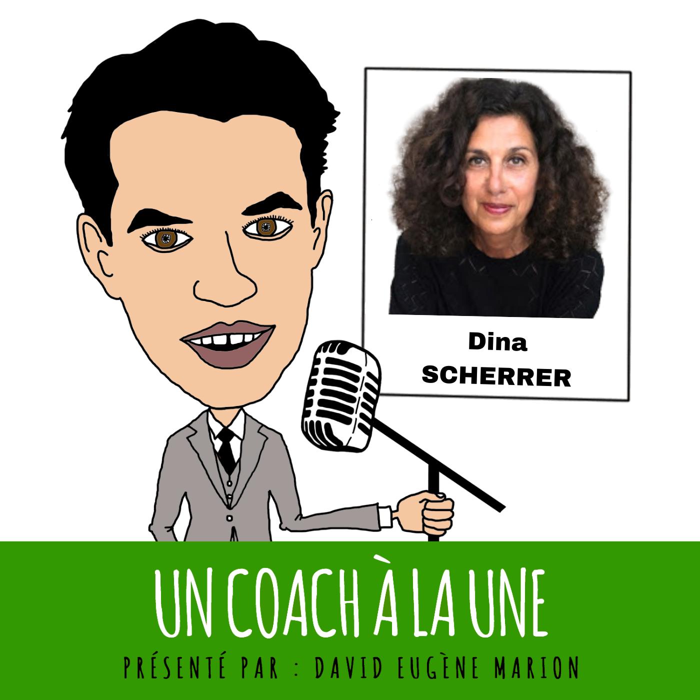 Un Coach À La Une® n°13 : Coacher avec l'Arbre de Vie / Dina SCHERRER