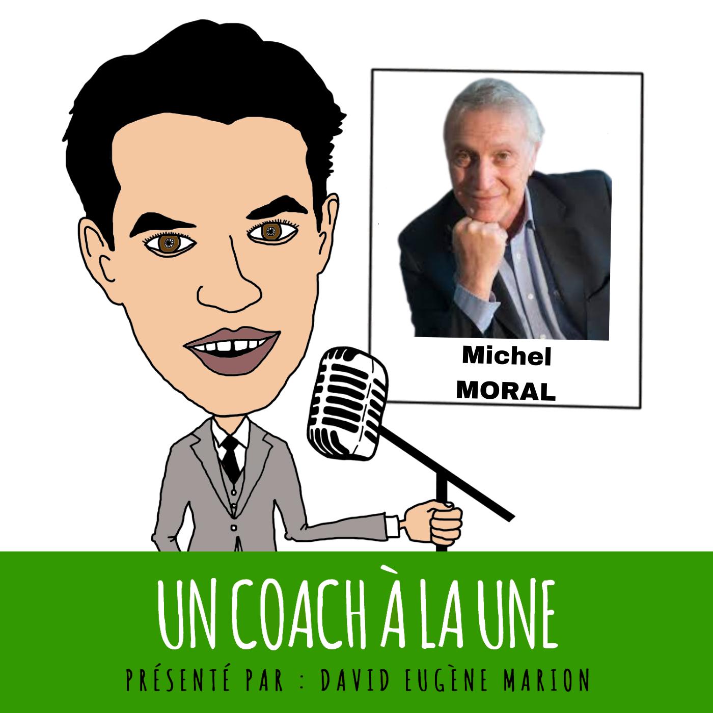 Un Coach À La Une® n°8 : Le Tour du Monde de la Supervision / Michel MORAL