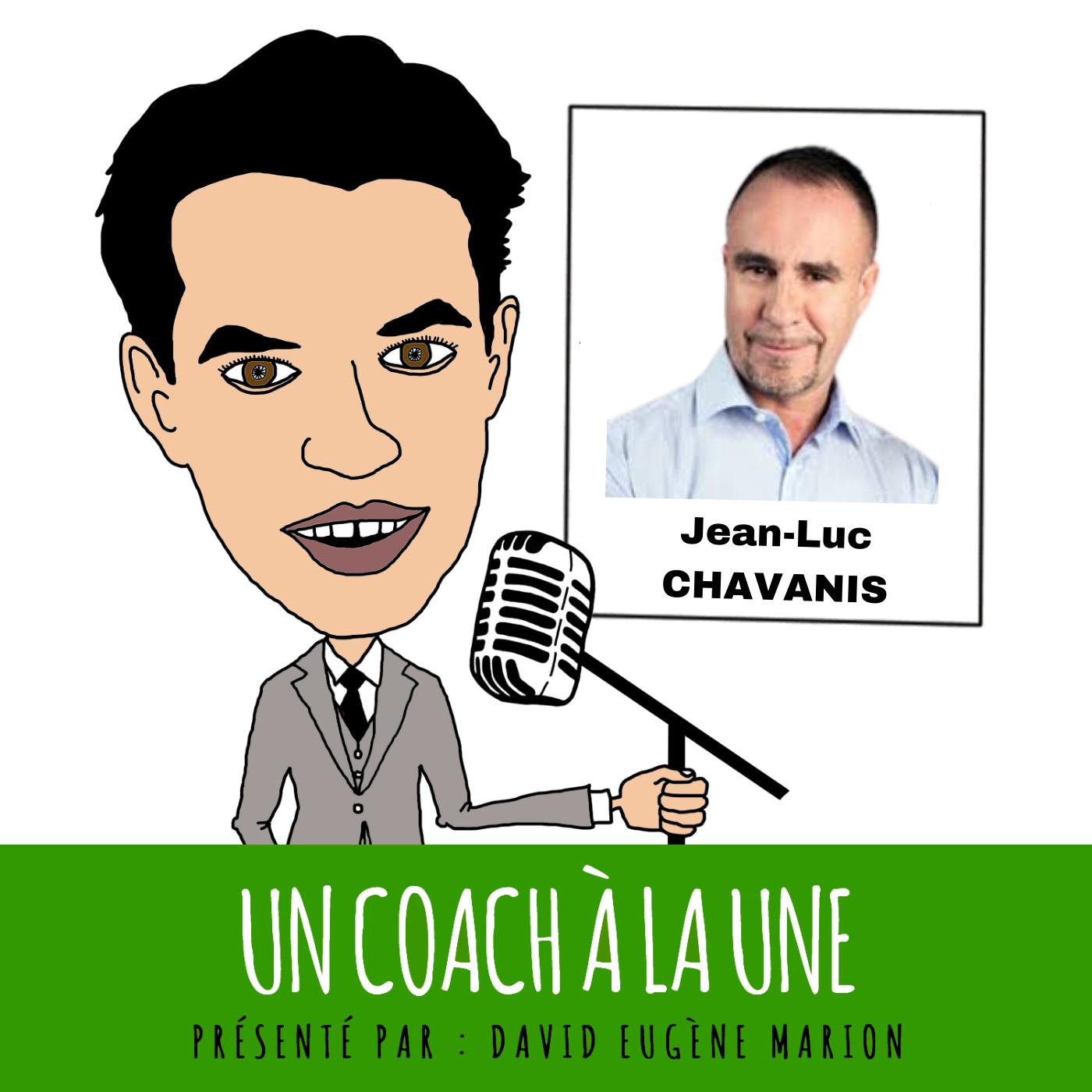 Un Coach À La Une® n°14 : Coacher avec la Nature / Jean-Luc CHAVANIS