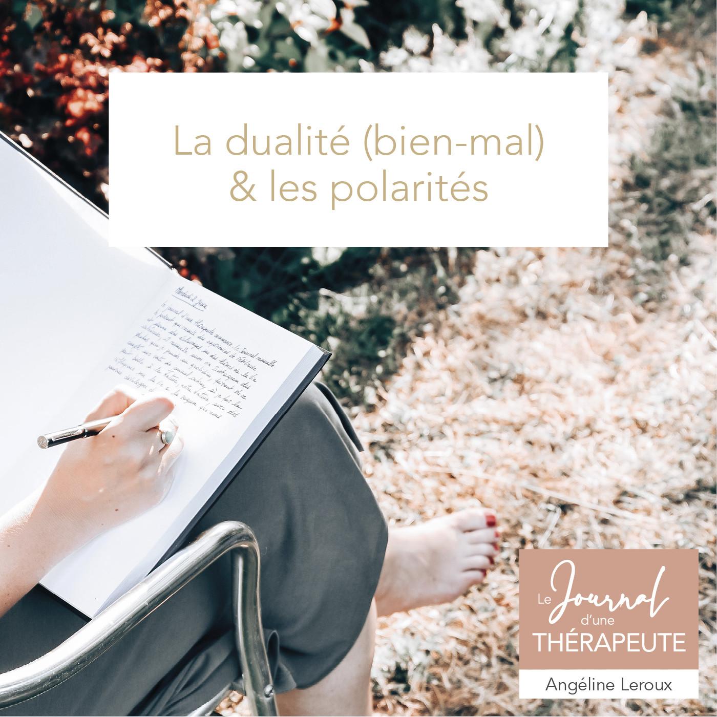 #9 - La dualité / Les polarités