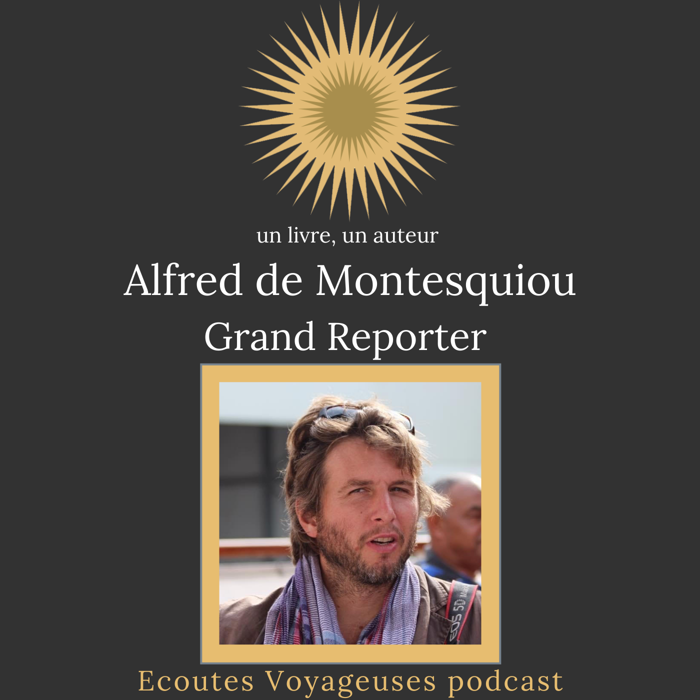 Alfred de Montesquiou, Grand Reporter