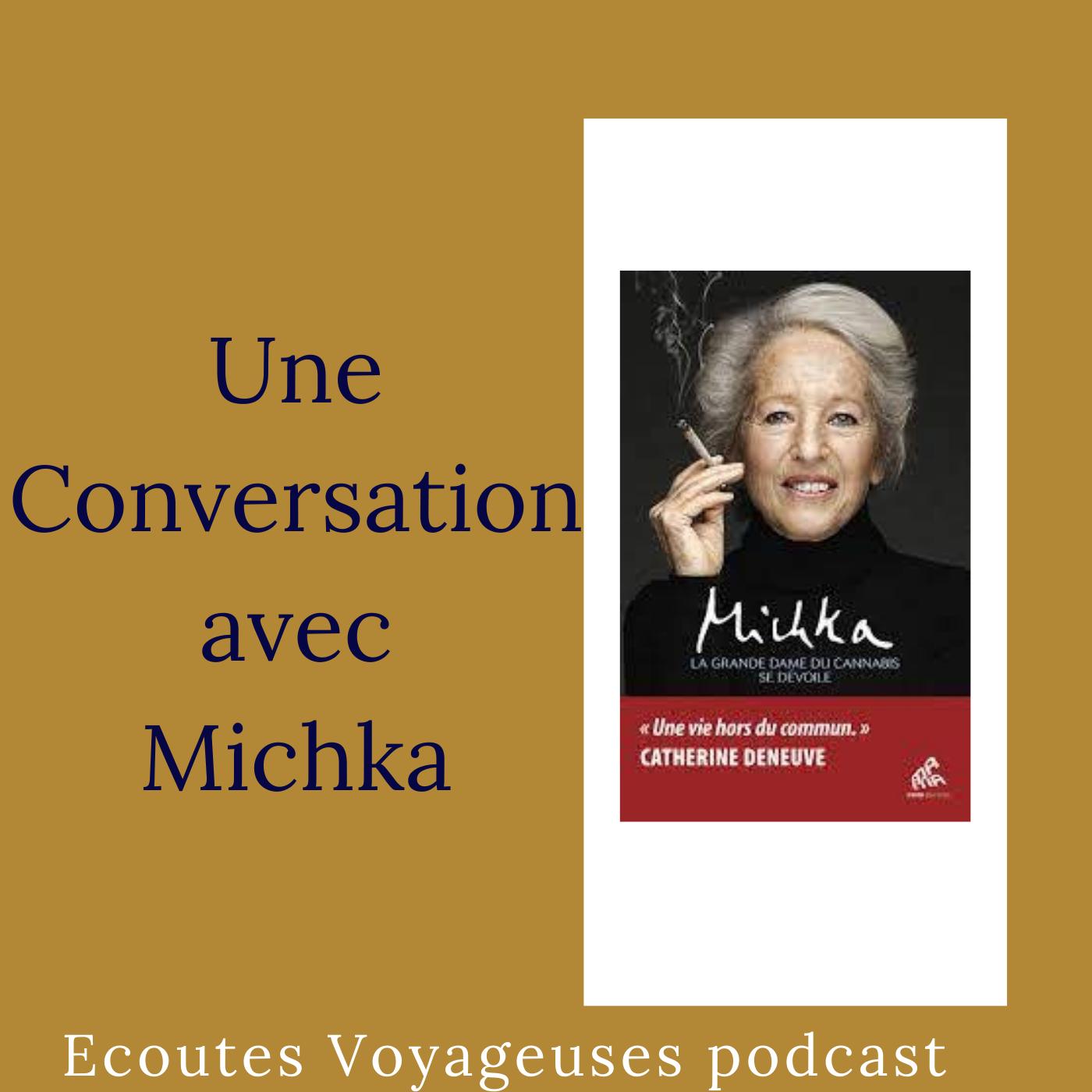 Conversation avec Michka, la grande dame du cannabis