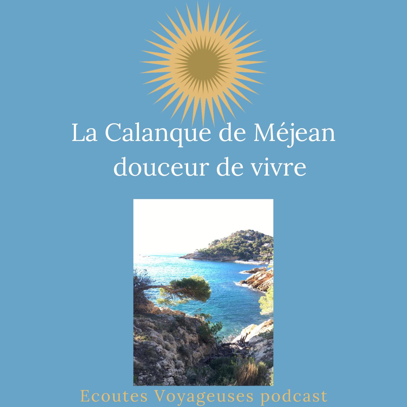 douceur de vivre à la Calanque de Méjean