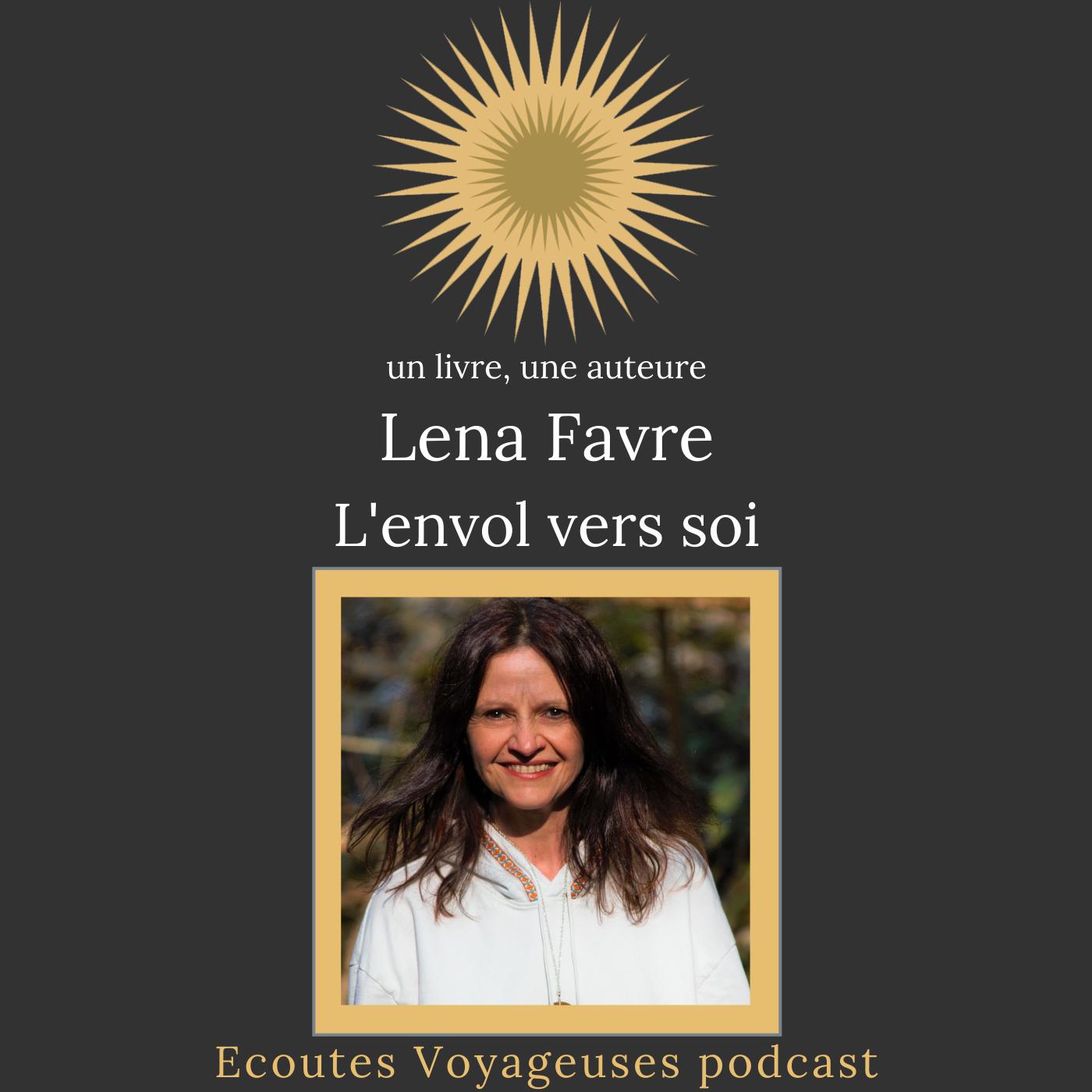 Lena Favre, l'envol vers soi- voyage quantique