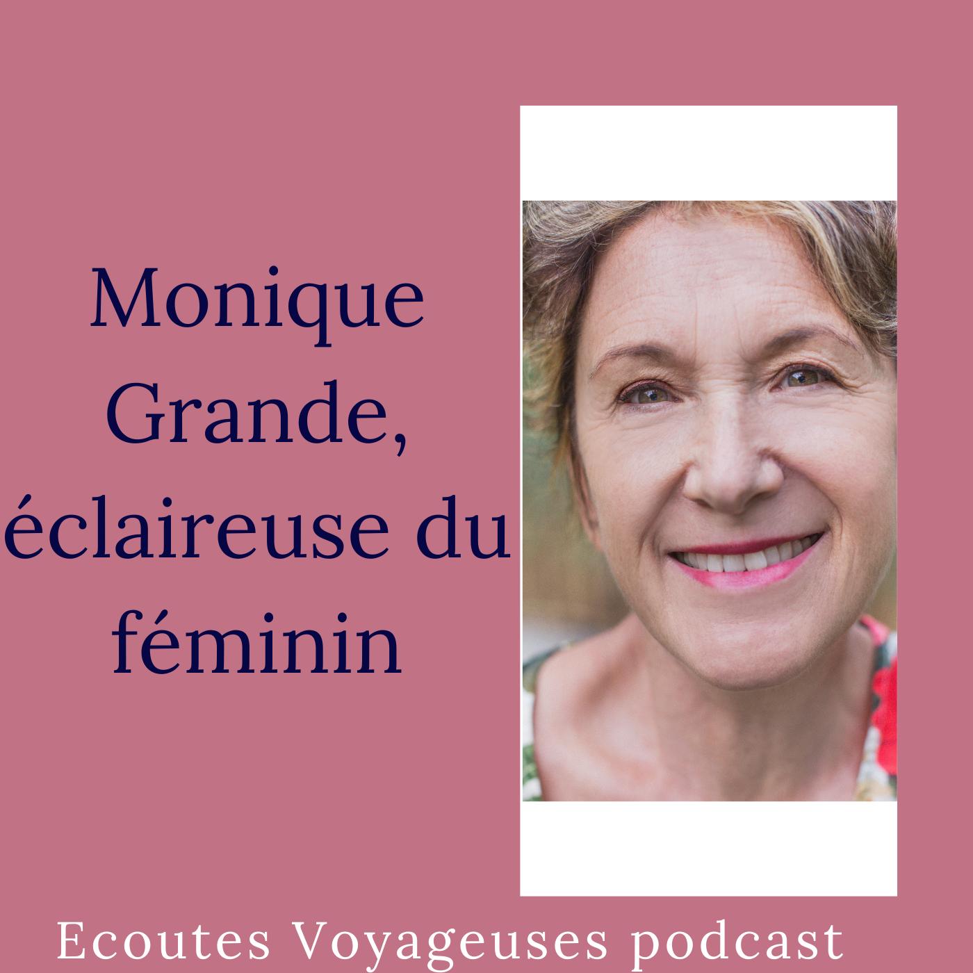 Monique Grande, éclaireuse du féminin