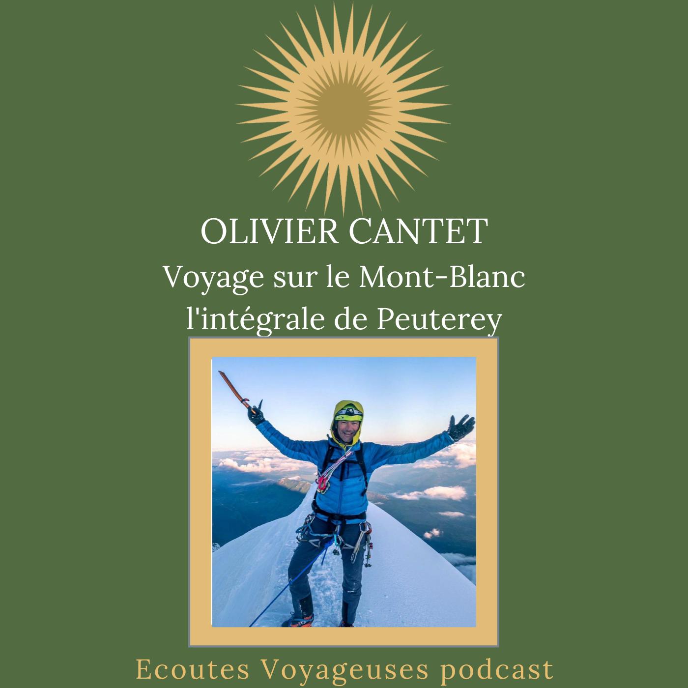 Olivier Cantet, Voyage sur le Mont-Blanc, l'intégrale de Peuterey