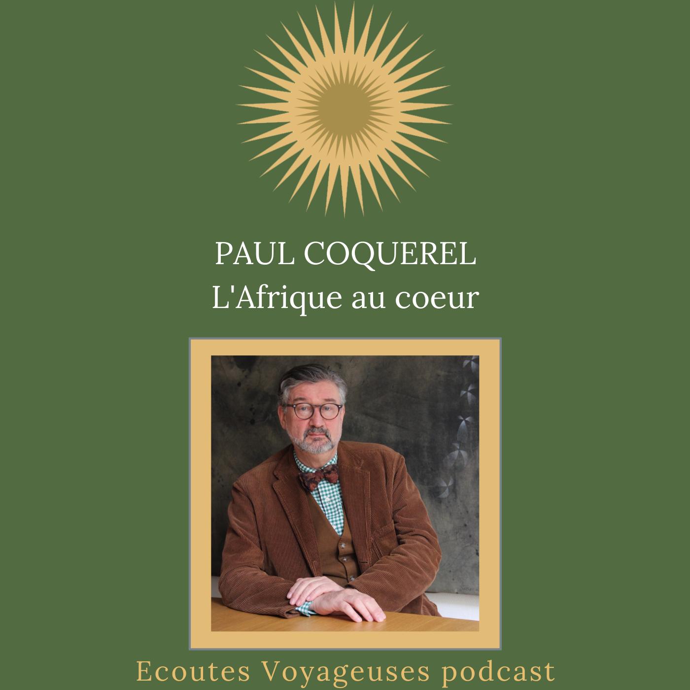 Paul Coquerel, l'Afrique au coeur