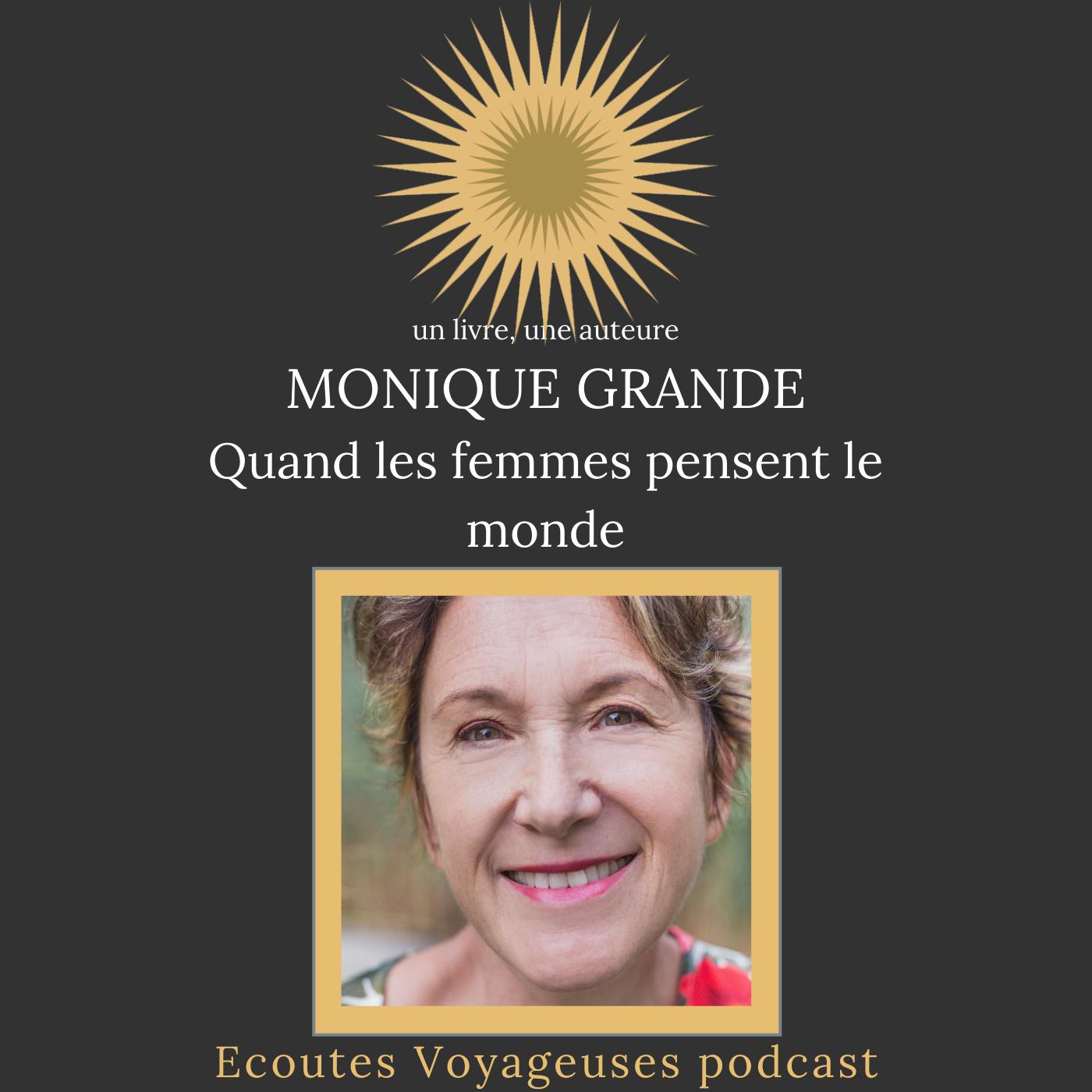 """""""Quand les femmes pensent le monde"""" de Monique Grande"""
