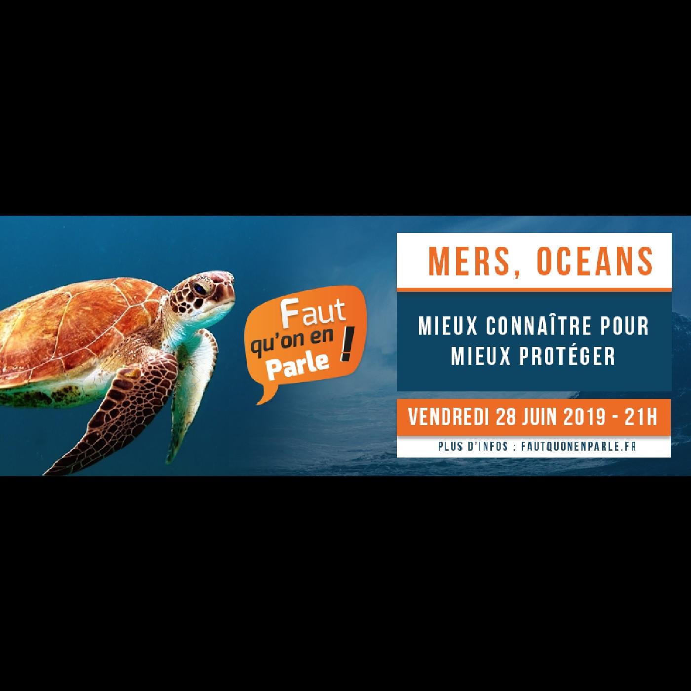 MERS, OCEANS: Mieux connaître pour mieux protéger