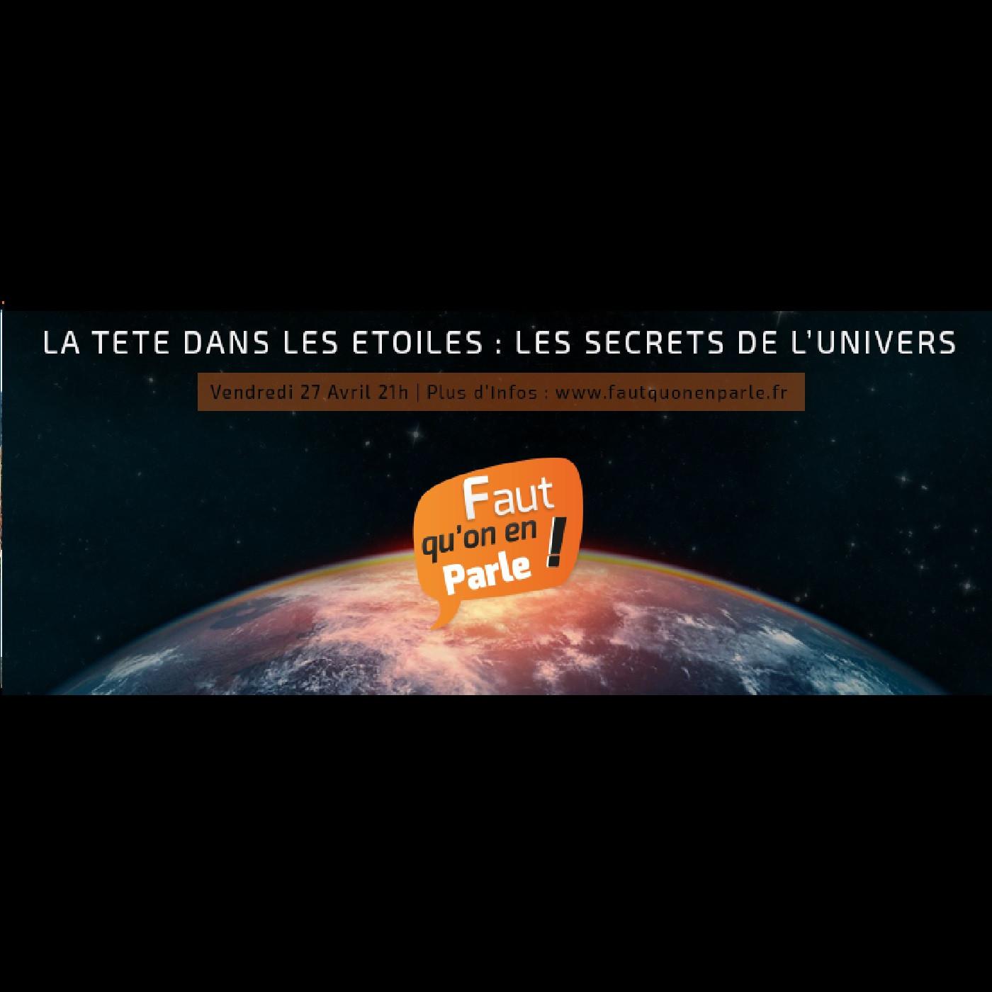 LA TETE DANS LES ETOILES: Les secrets de l'univers