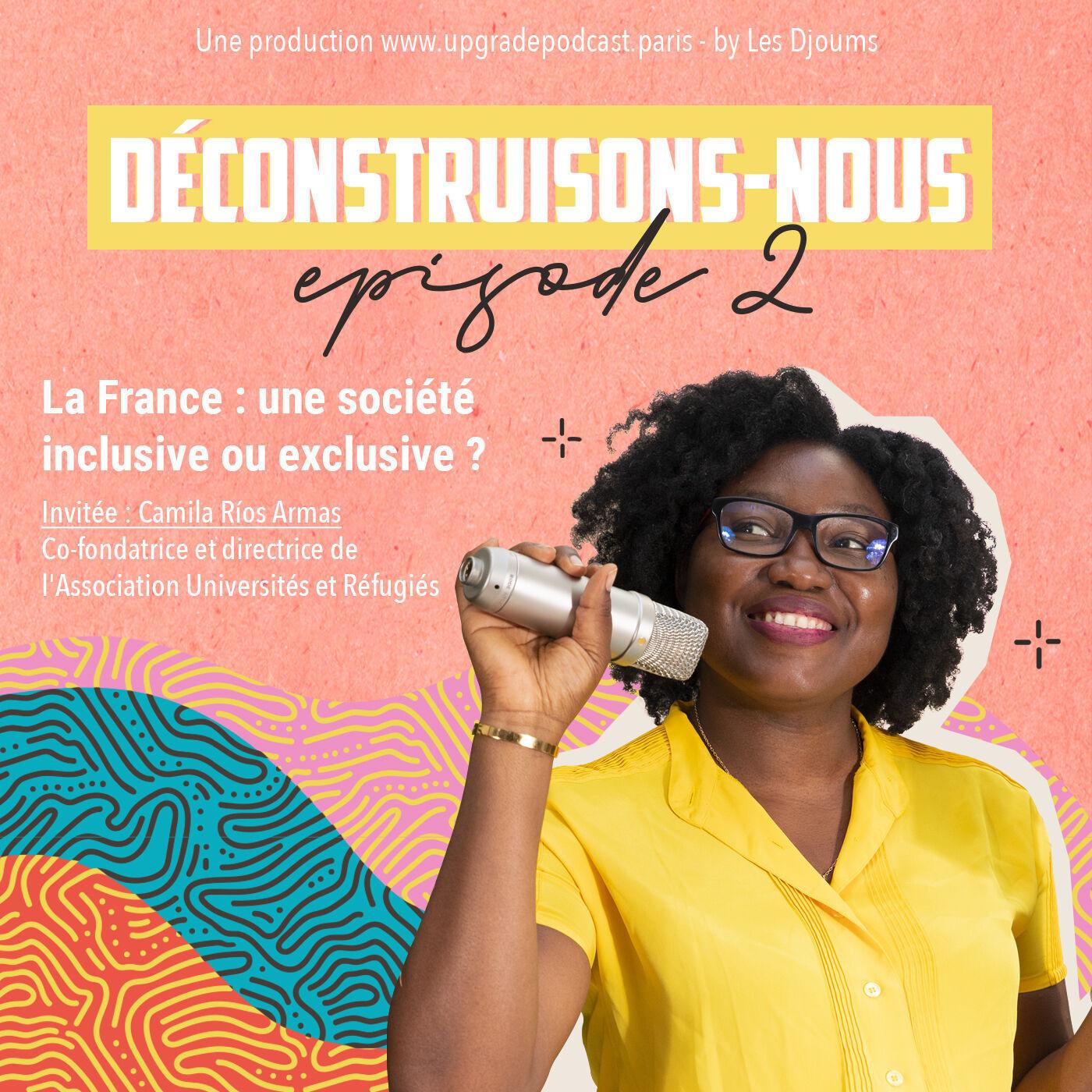 Episode 2: La France: une société inclusive ou exclusive