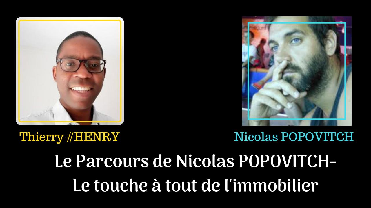 Le Parcours de Nicolas POPOVITCH - Le touche à tout de l'immobilier