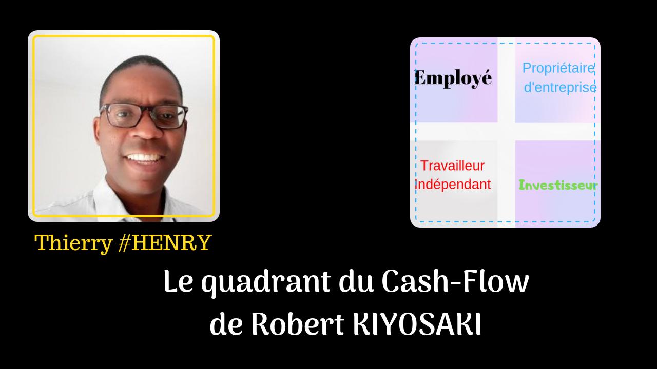 Le Quadrant du Cashflow de Robert KIYOSAKI