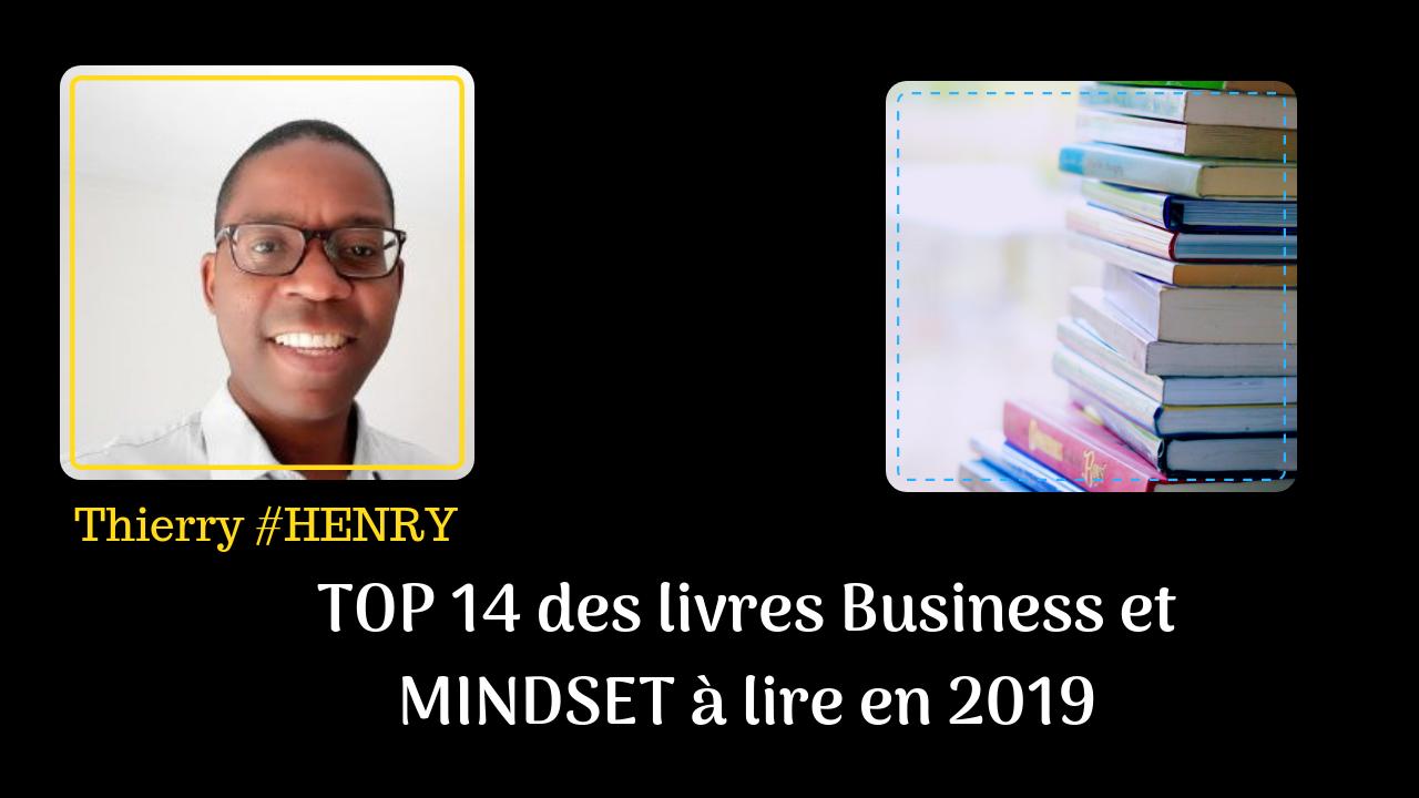 TOP 14 des livres Business et MINDSET à lire en 2019