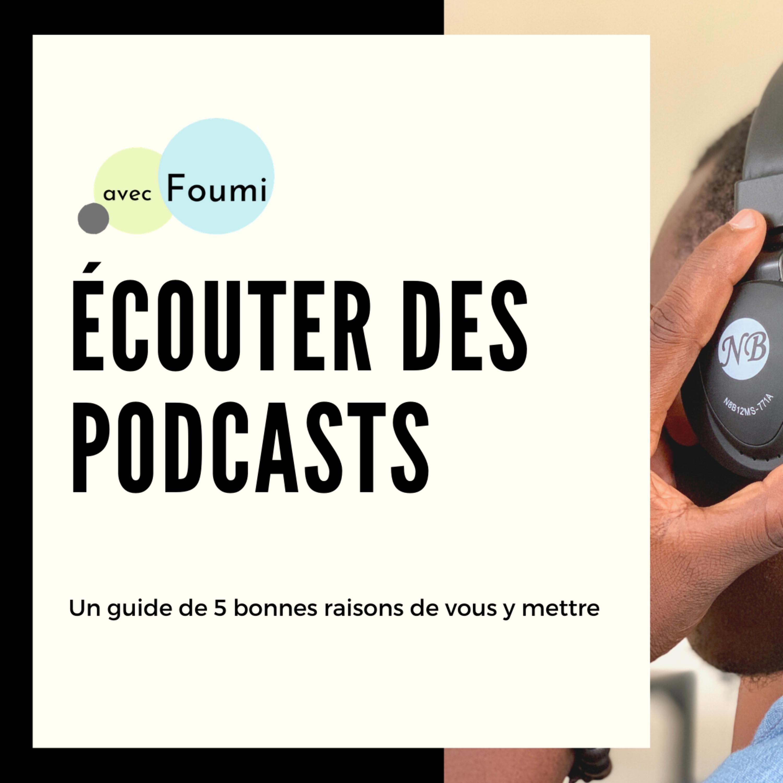 5 bonnes raisons d'écouter un podcast