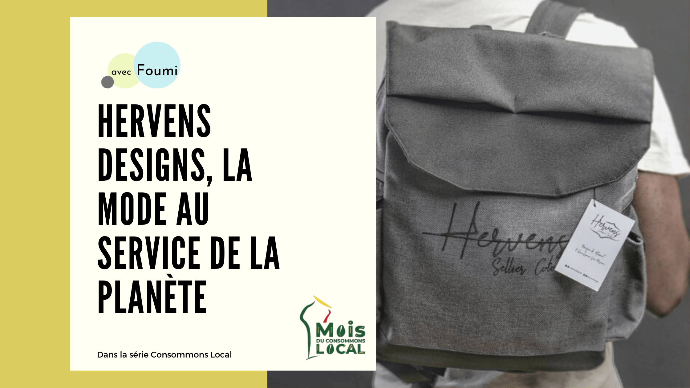 Consommons Local : Hervens Designs