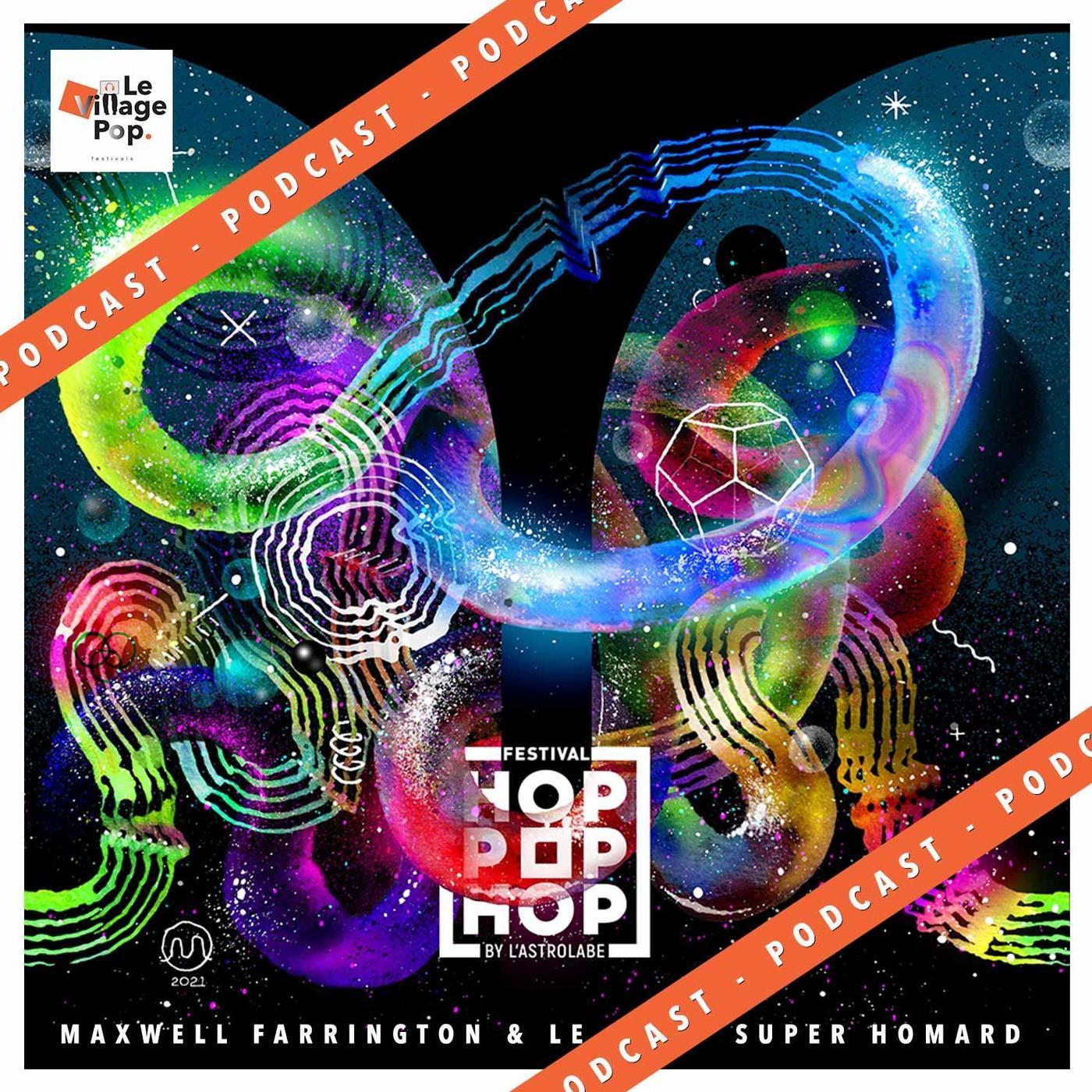 Festival HOP POP HOP 2021 - Maxwell Farrington & Le SuperHomard