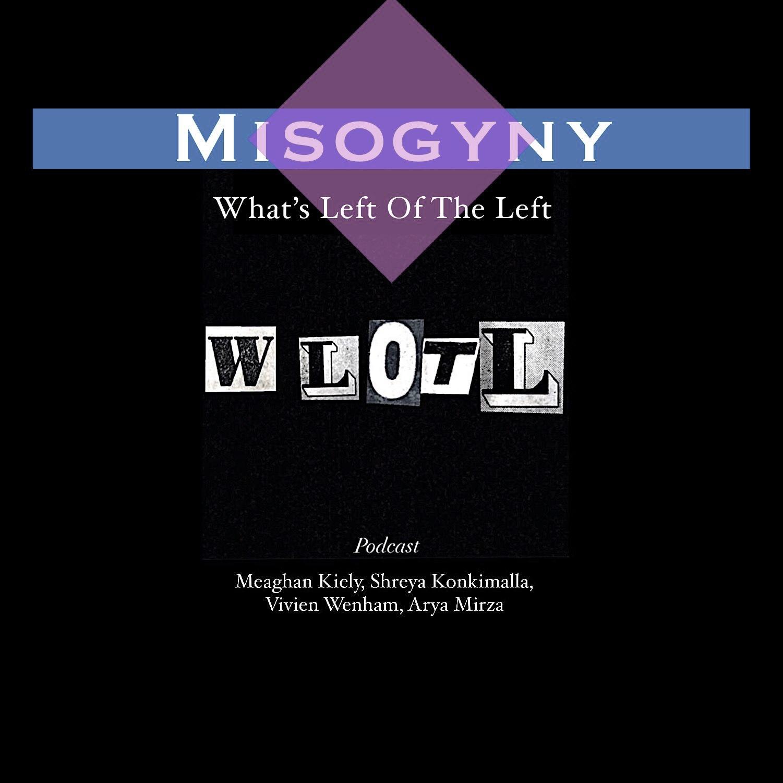 EP 11: Misogyny