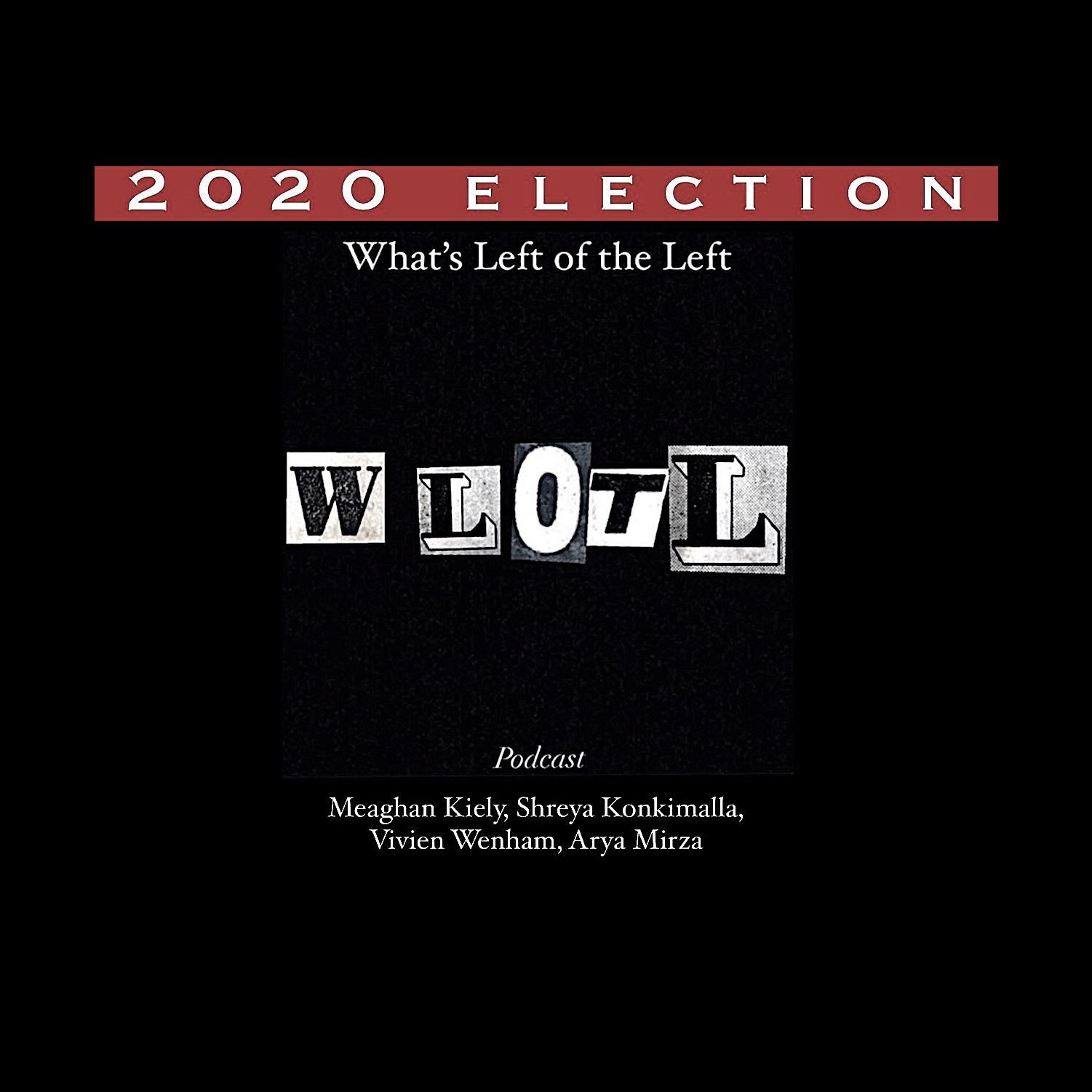 EP 7: 2020 Election
