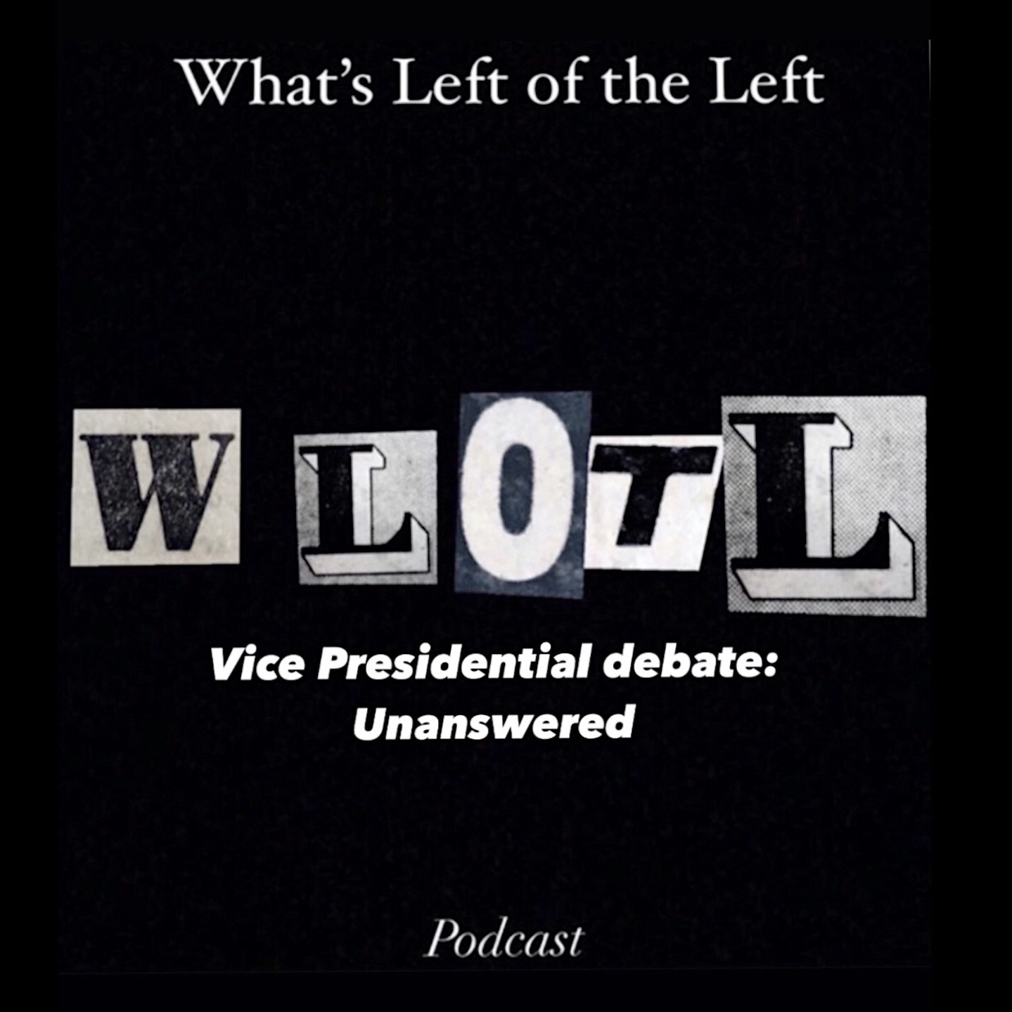 EP 3: Vice Presidential Debate: unanswered questions part.2