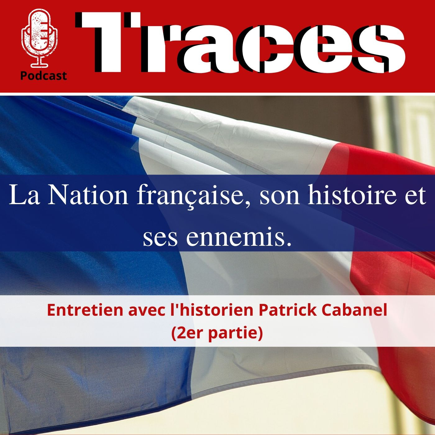 La Nation française, son histoire et ses ennemis. (2/2)