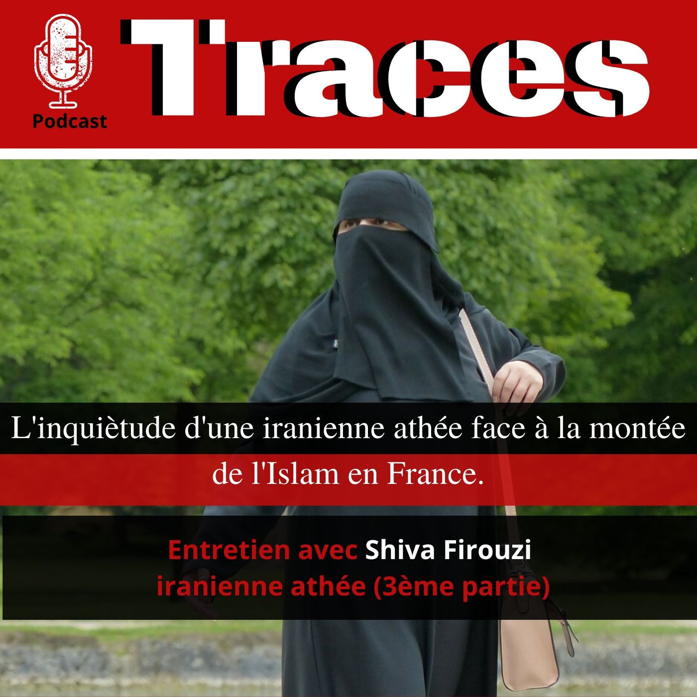 Shiva Firouzi, témoignage d'une iranienne athée (3/3)