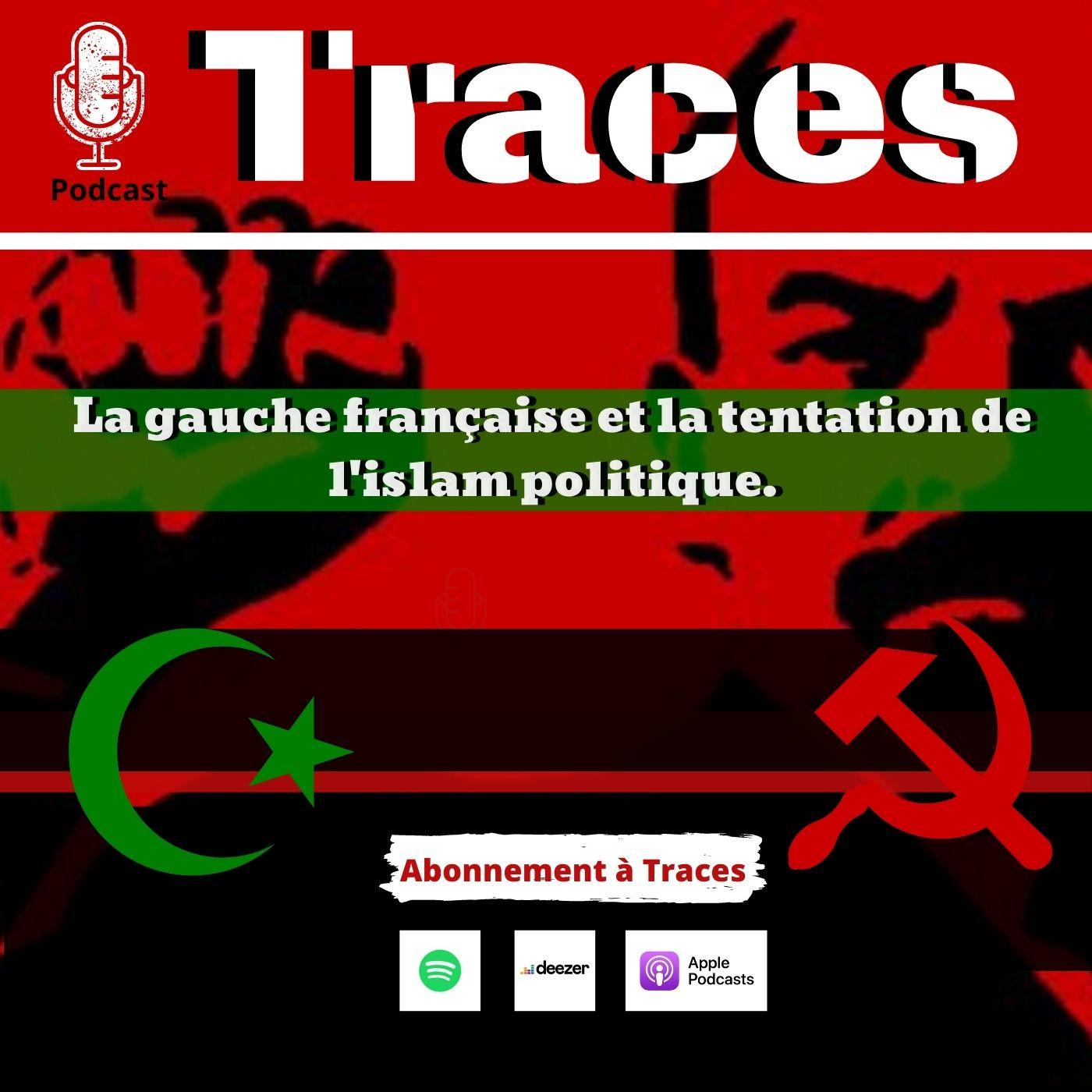 La gauche française et la tentation de l'islam politique.