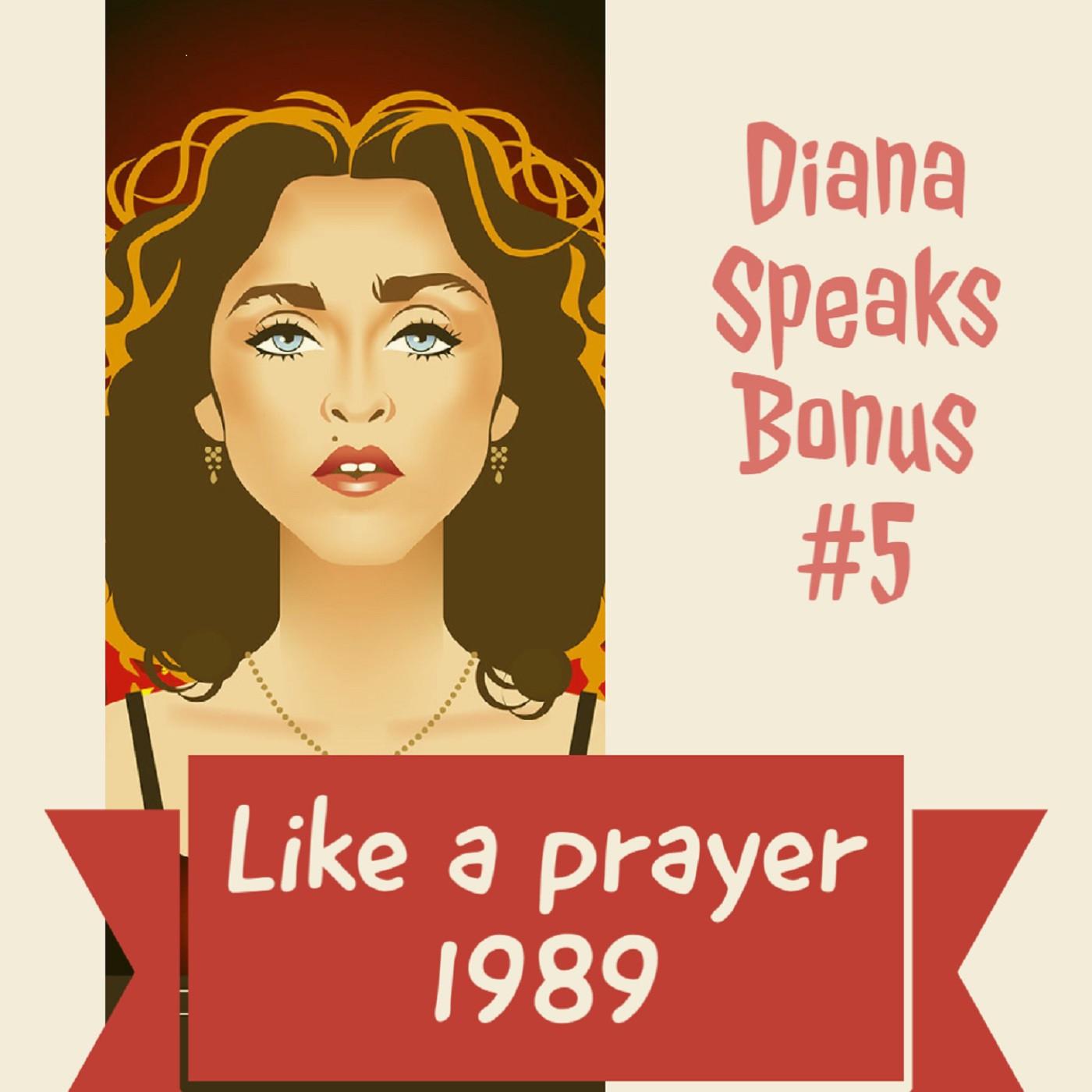 Diana Speaks Bonus #5
