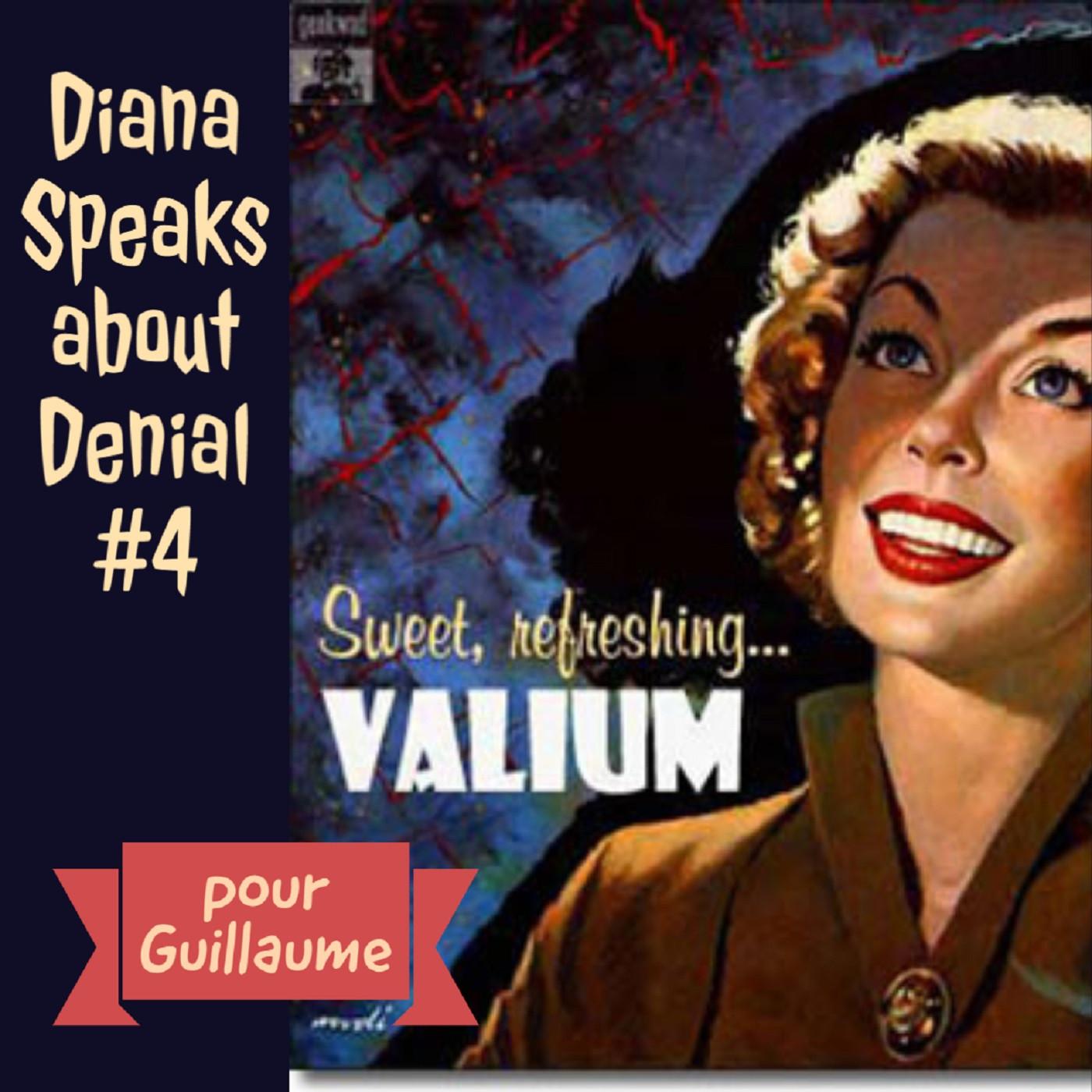 Diana Speaks about Denial.