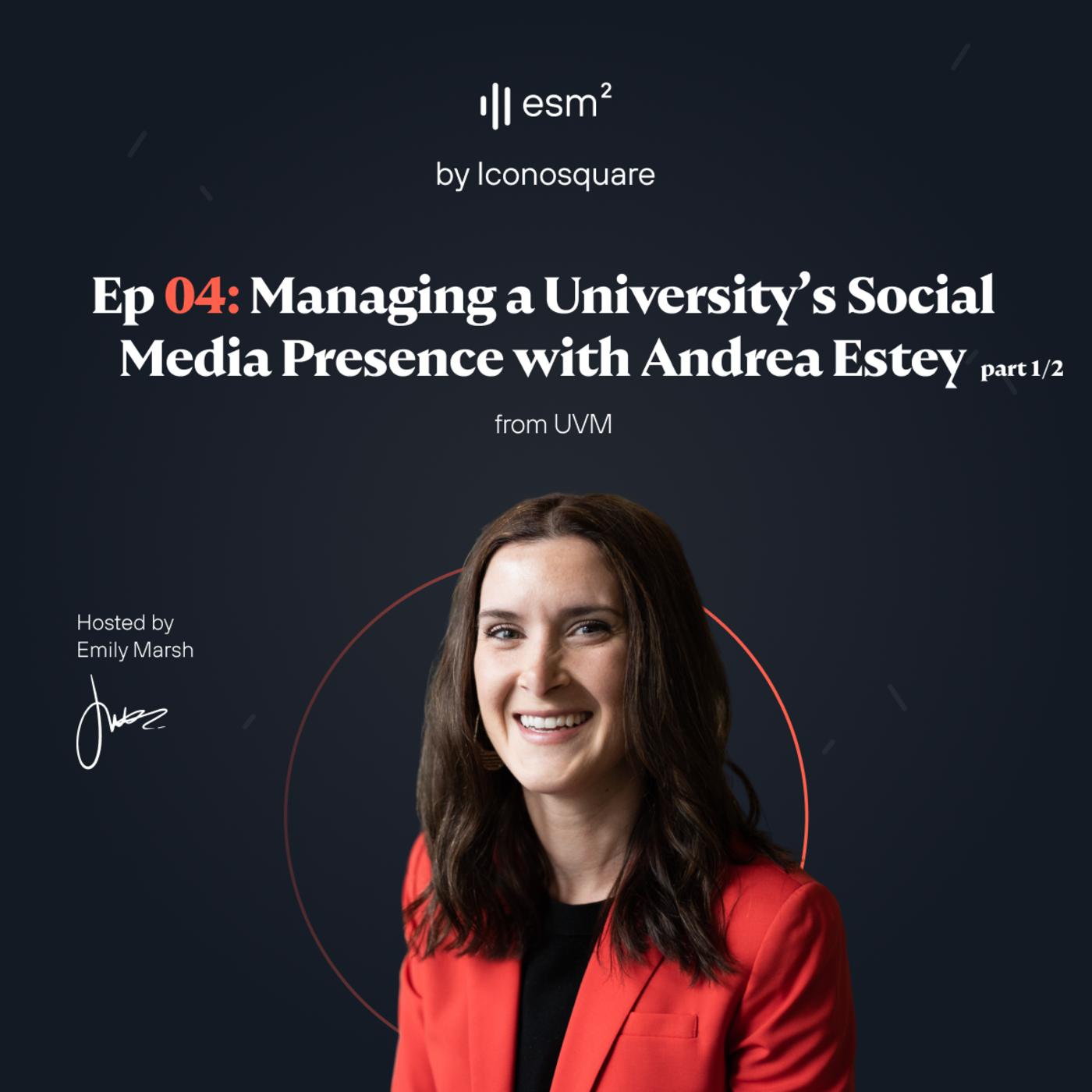 """""""Managing a university's social media presence"""" - Andrea Estey from UVM (Part 1 of 2)"""