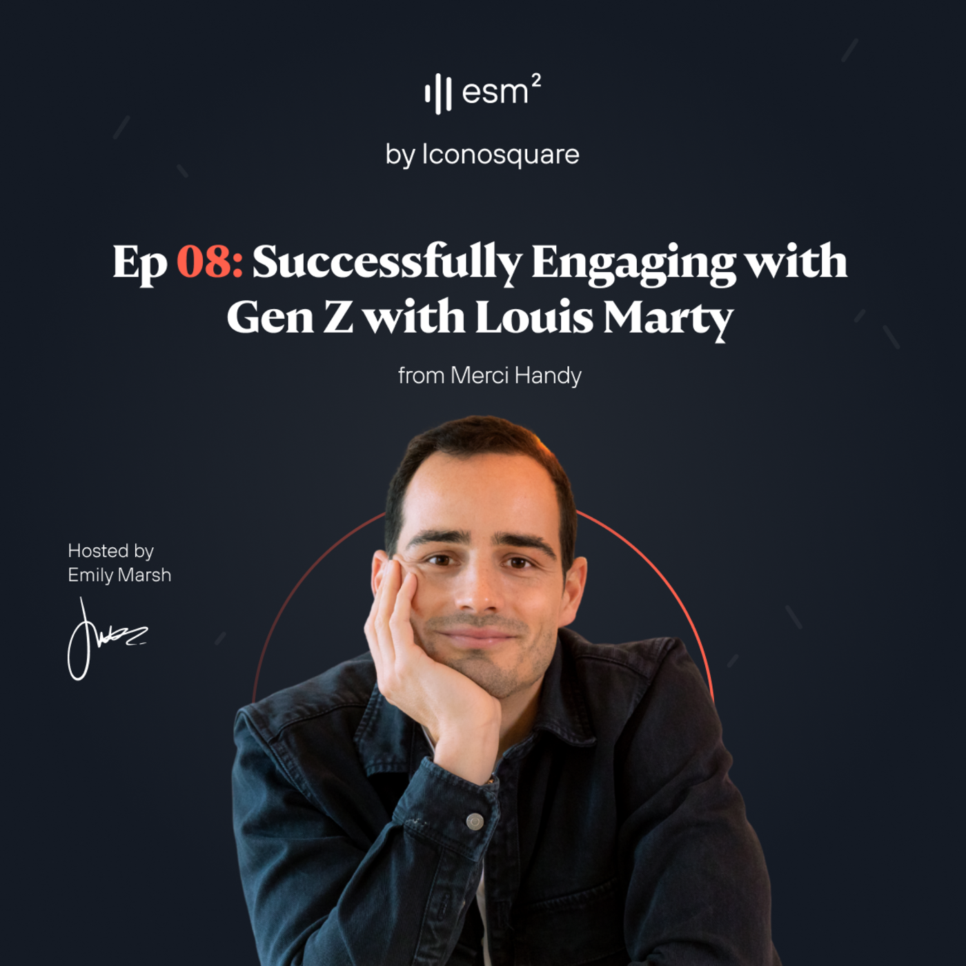 """""""Successfully Engaging with Gen Z"""" - Louis Marty from Merci Handy"""