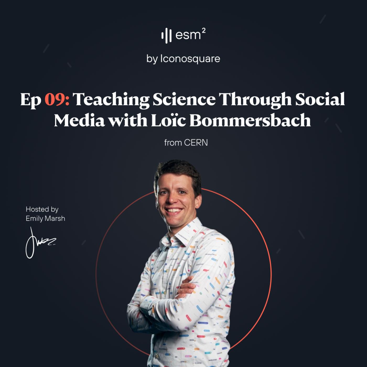 """Teaching Science Through Social Media"" - Loïc Bommersbach from CERN"