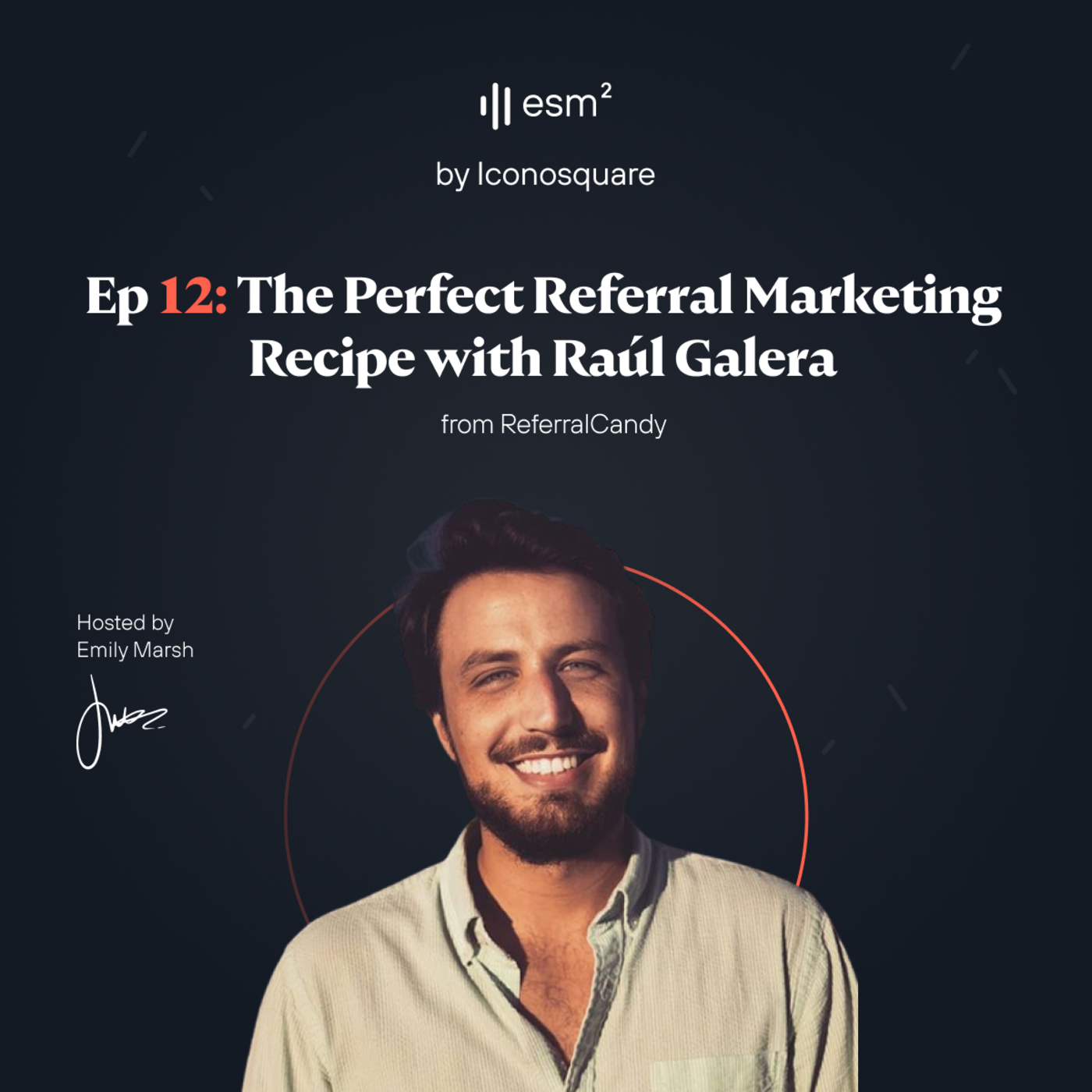 """The Perfect Referral Marketing Recipe"" - Raúl Galera from ReferralCandy"