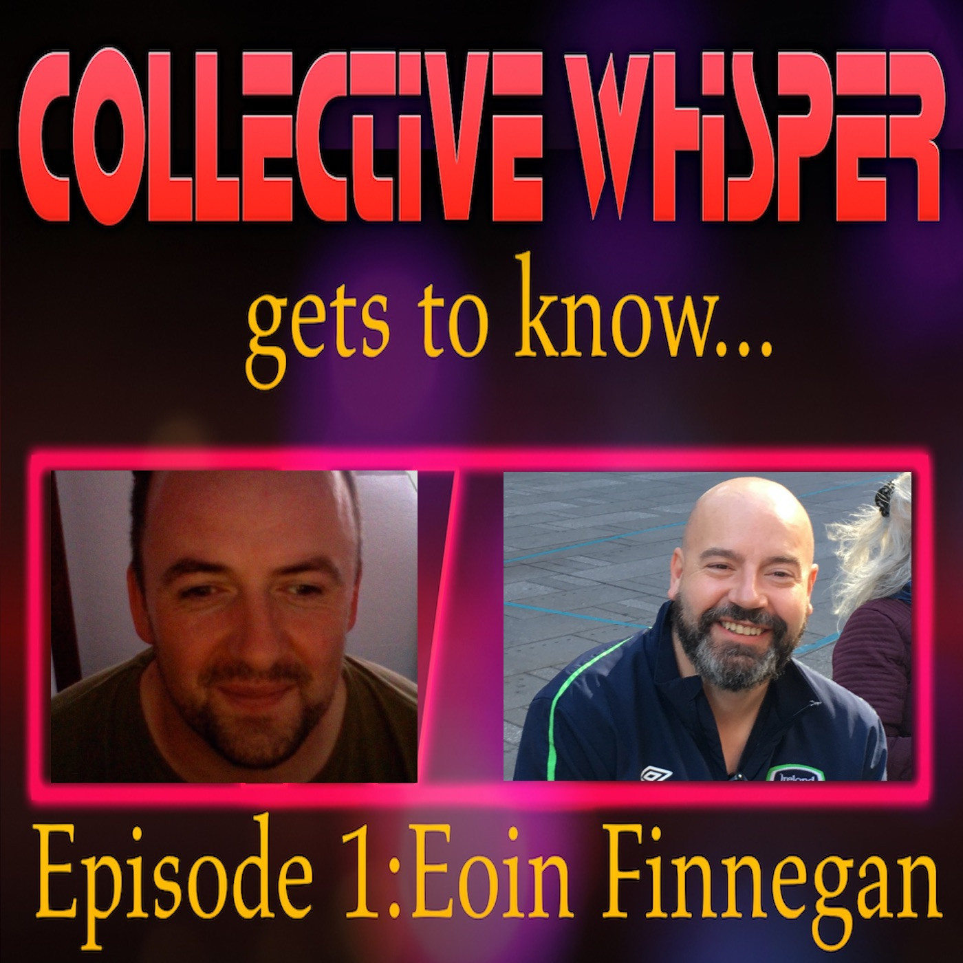 Collective Whisper gets to know.....Eoin finnegan